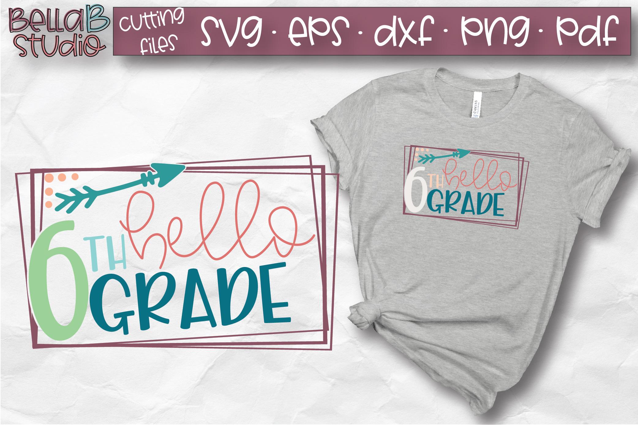 Hello 6th Grade SVG, Sixth Grade, Kids, School SVG, Grade 6 example image 1