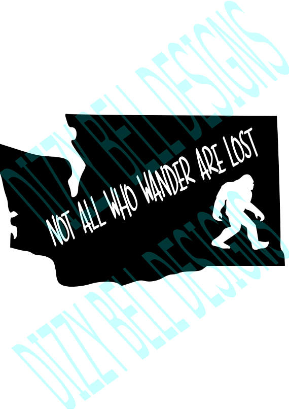 WASHINGTON State Sasquatch File PNW, Digital Instant Download, svg Cut Files for Silhouette & Cricut, WA State, Not all who wander are lost example image 3