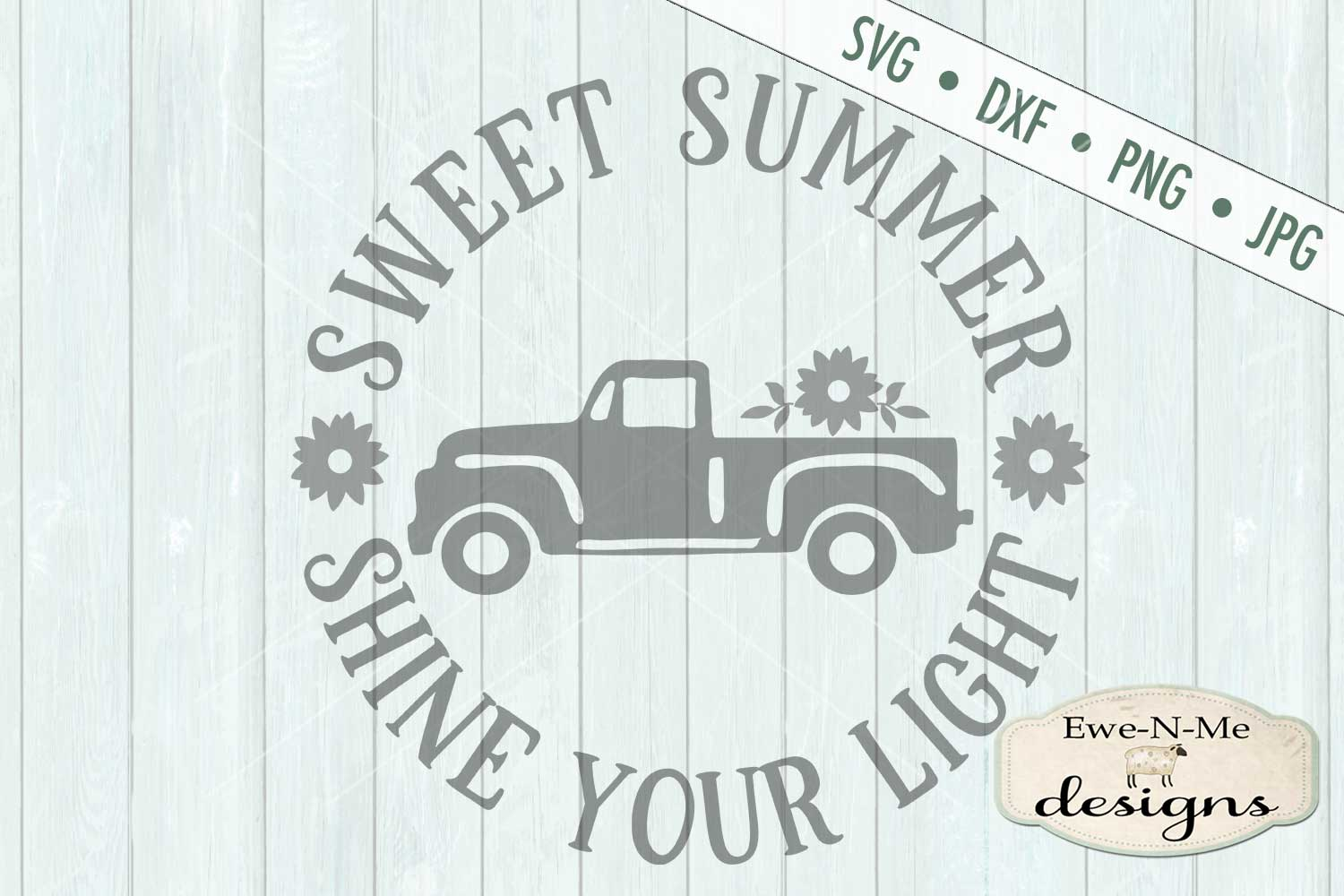 Sweet Summer Shine Your Light Vintage Truck SVG DXF Files example image 2