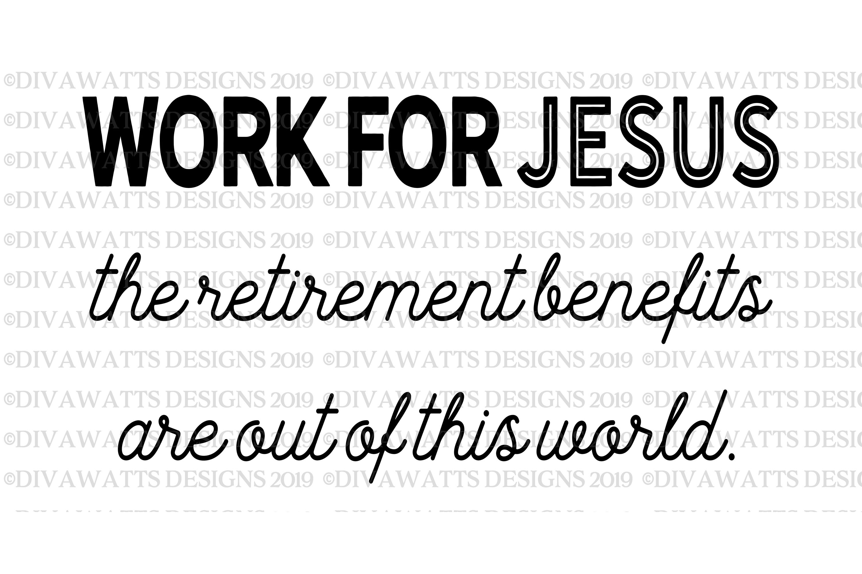 Work for Jesus The Retirement Benefits Are Out Of This World example image 2
