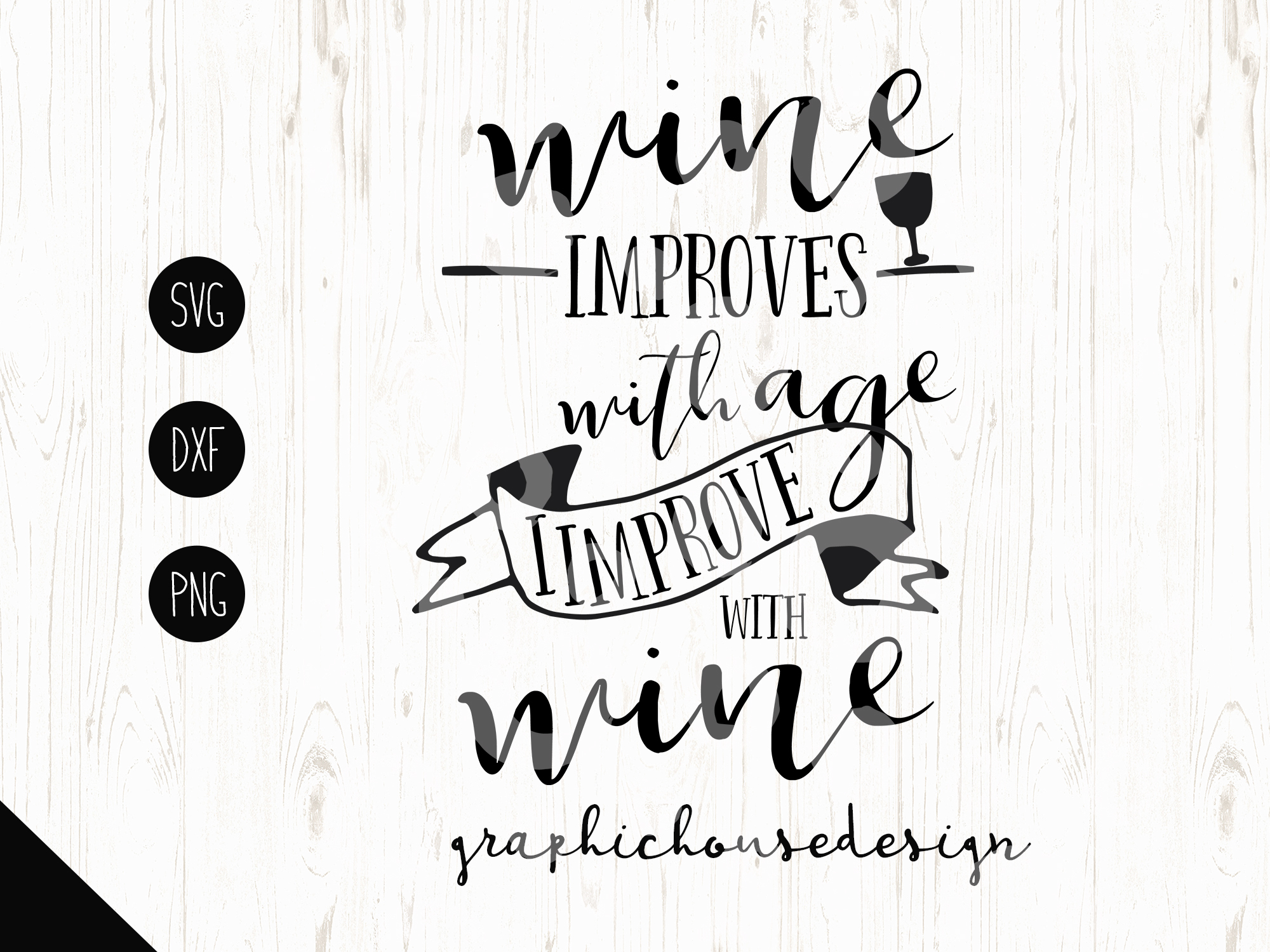 Wine Improves with Age I improve with Wine Cutting File (SVG, DXF, PNG) example image 2