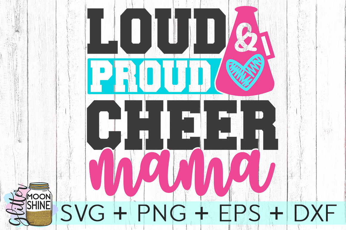 Loud Proud Cheer Mama SVG DXF PNG EPS Cutting Files example image 2