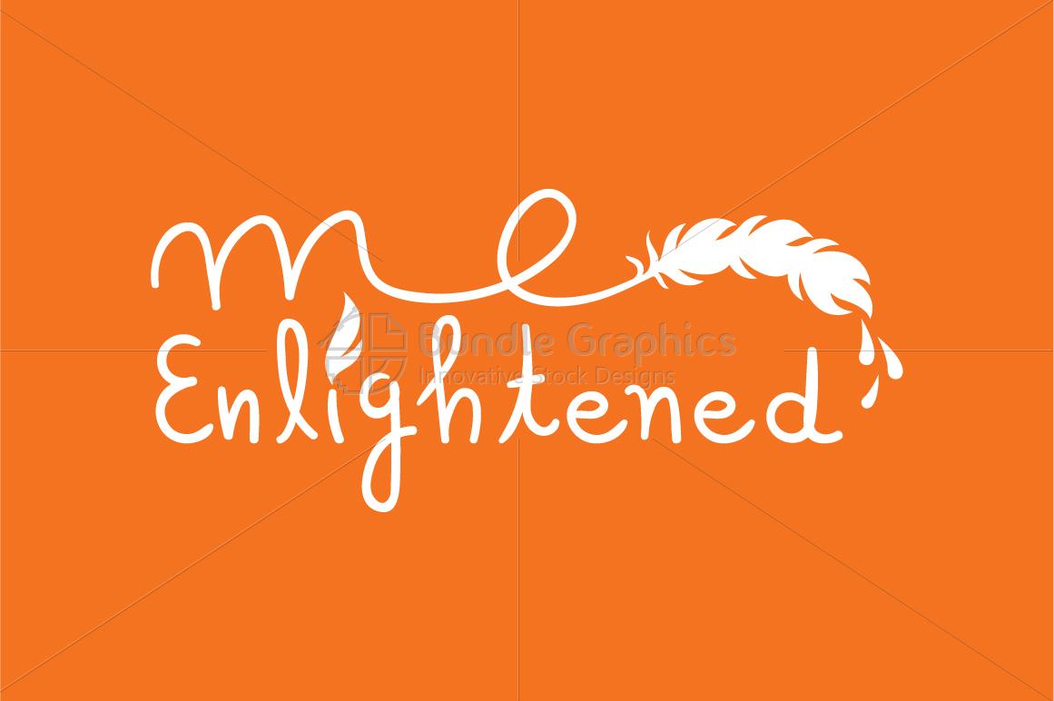 Me Enlightened Graphic - Handwritten Calligraphic Illustration example image 2