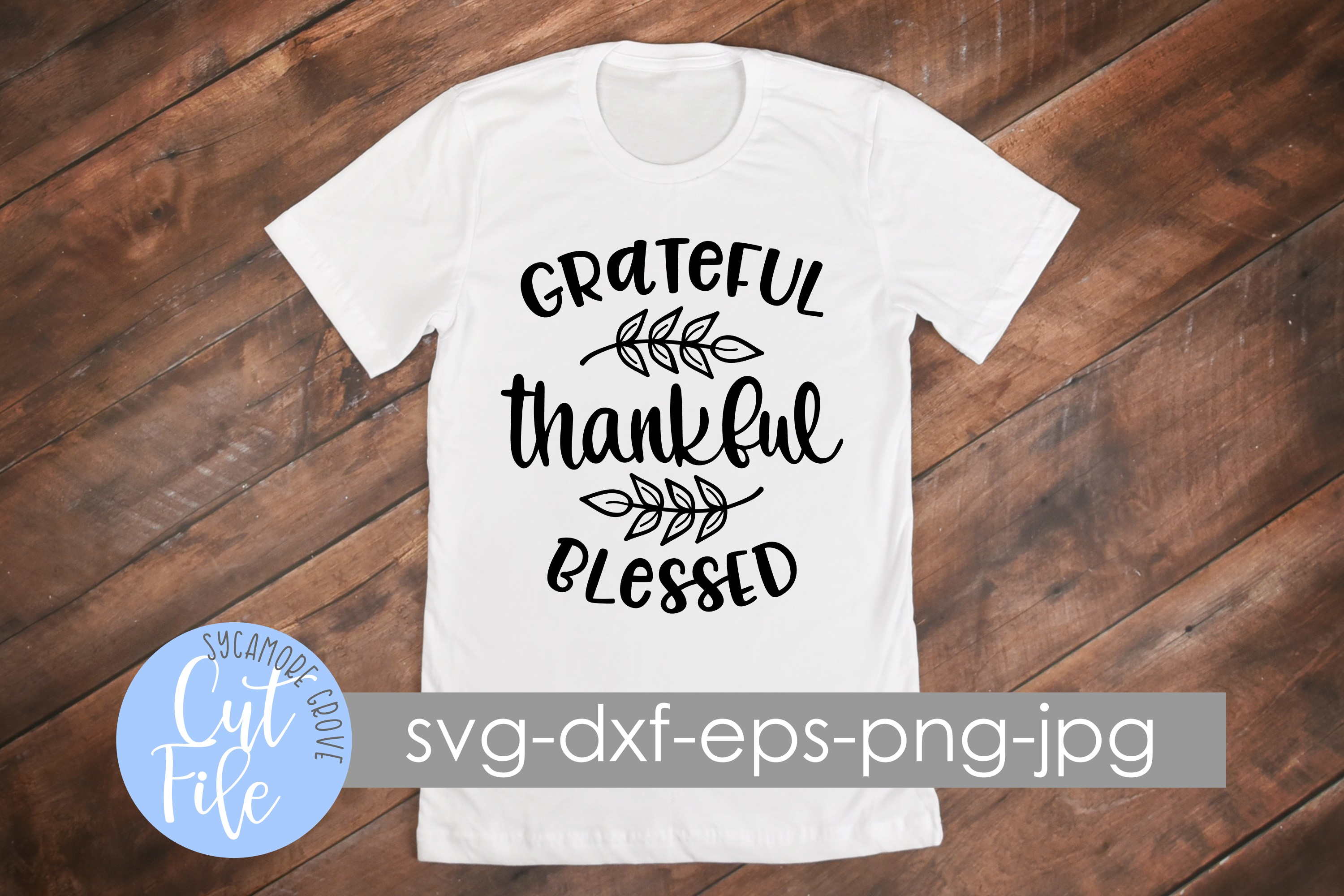 Grateful Thankful Blessed SVG example image 4