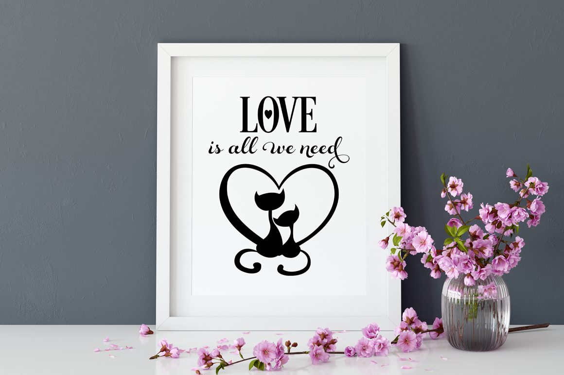 Valentine SVG Cut File - Love is All We Need example image 2