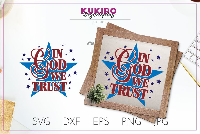 In god we trust SVG - 4th Of July wood sign Svg - America example image 1
