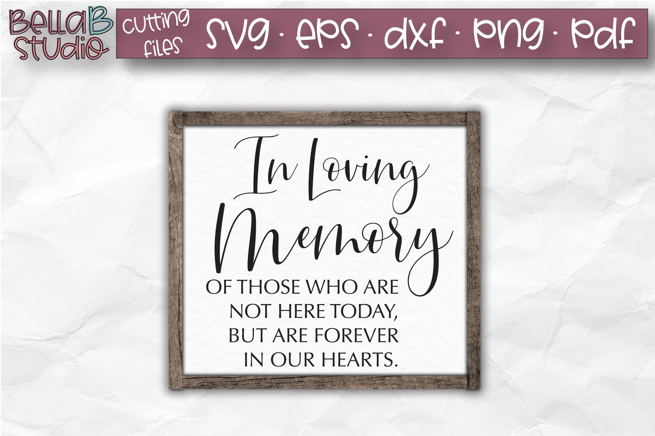 Wedding Sign SVG, In Loving Memory SVG File example image 1