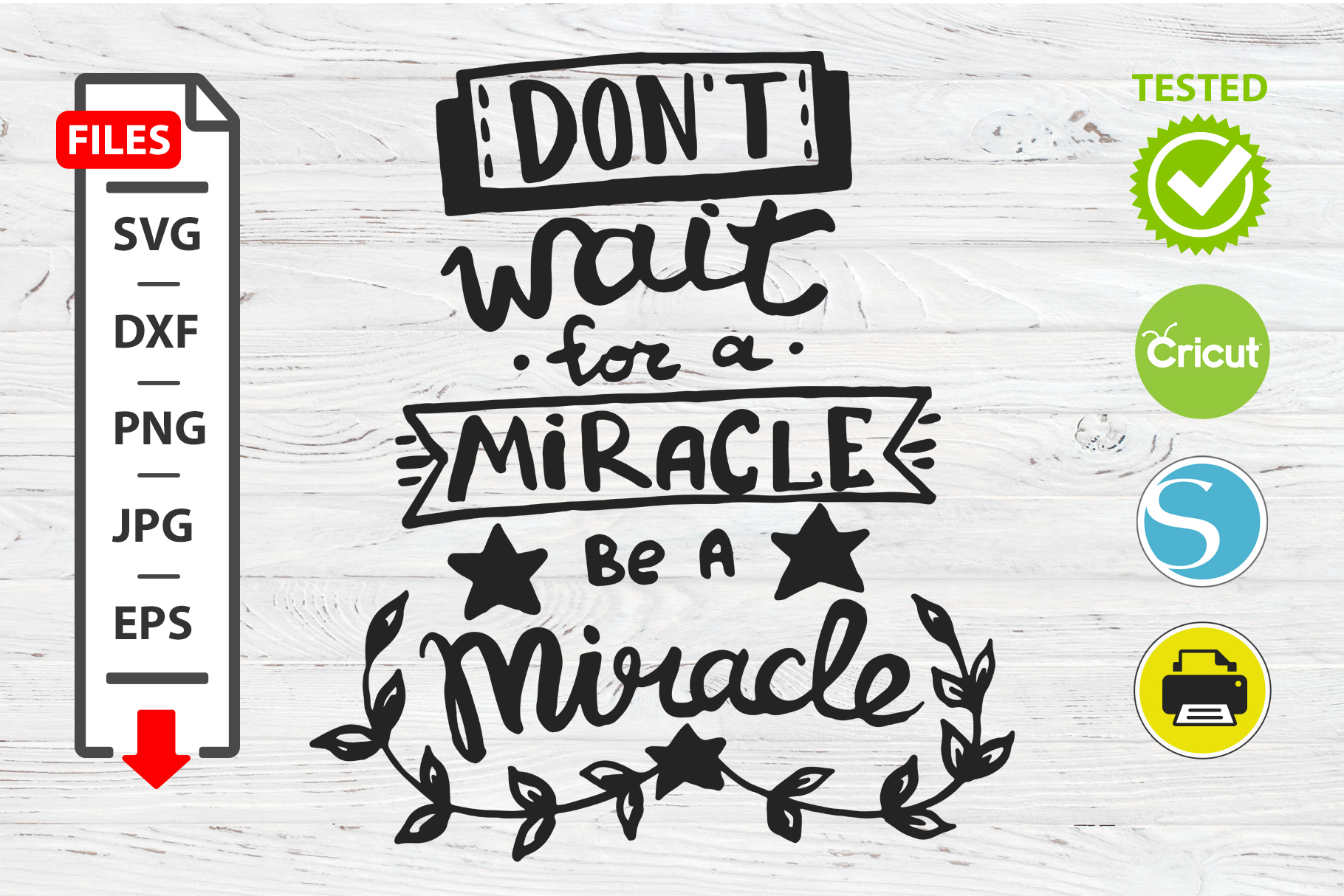 Don't wait for a miracle motivational quote SVG example image 1