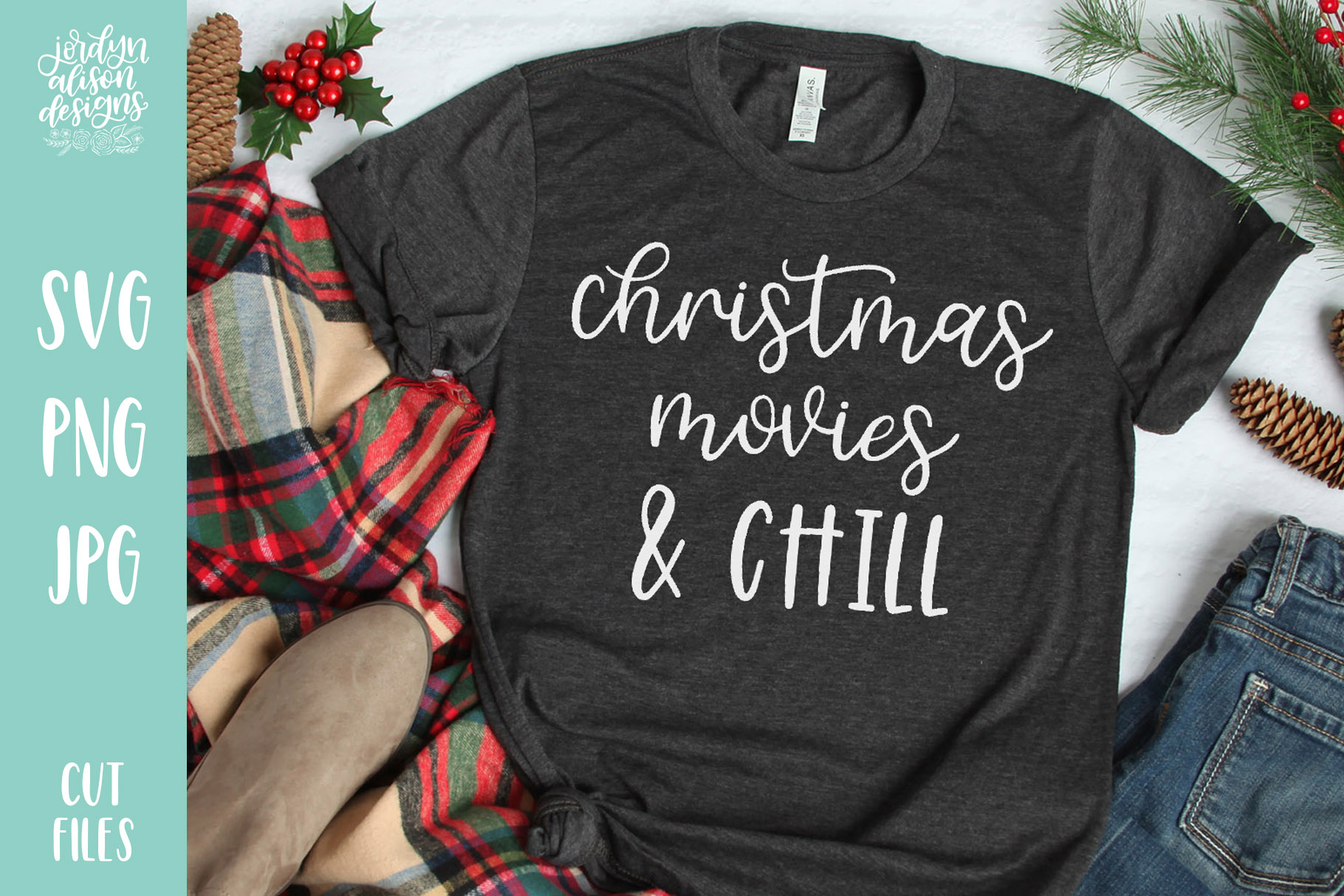 Christmas Movies and Chill, Christmas Holiday SVG Cut File example image 1