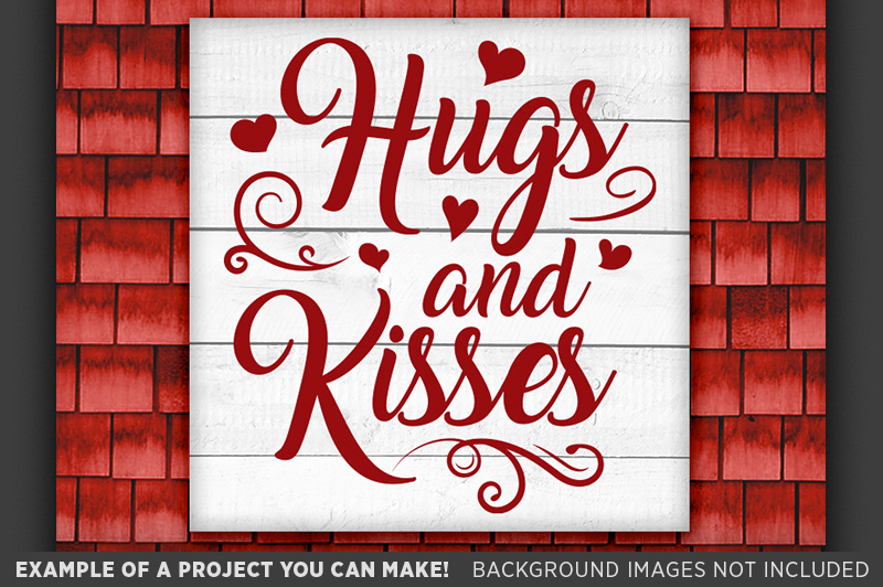 Hugs and Kisses SVG - Valentines Day Decor - 1508 example image 2