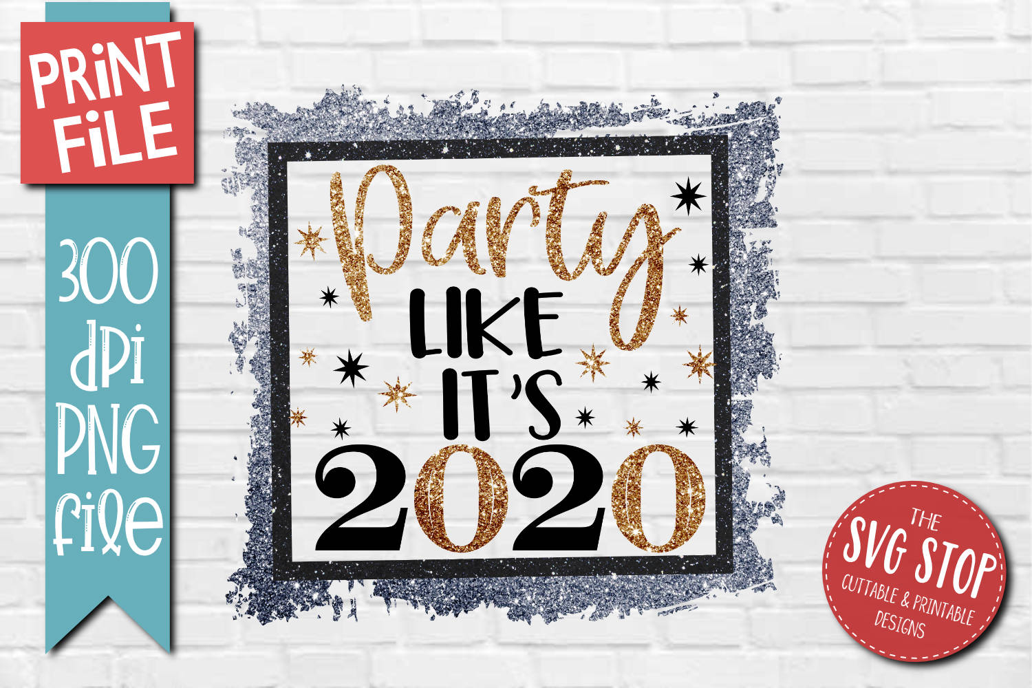 Party Like It's 2020 New Year Sublimation Design PNG File example image 1