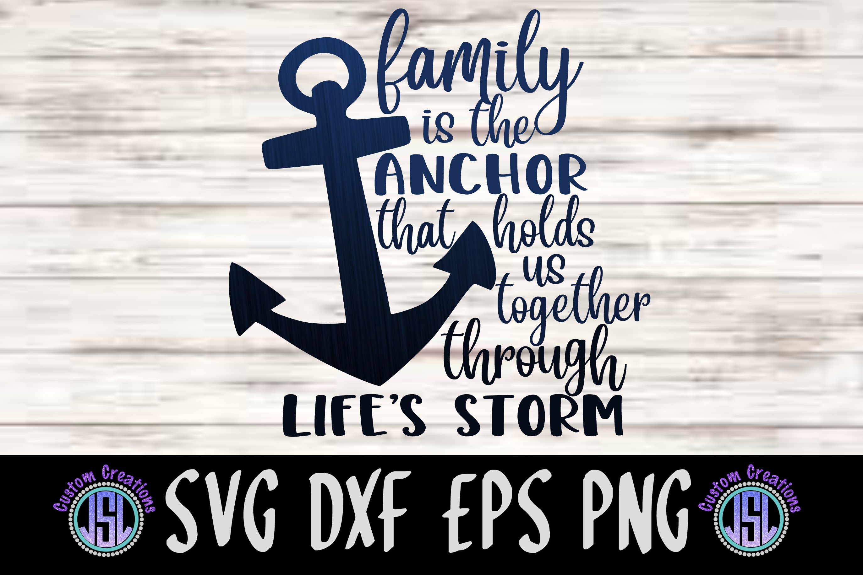 Family is the Anchor | SVG DXF EPS PNG example image 1