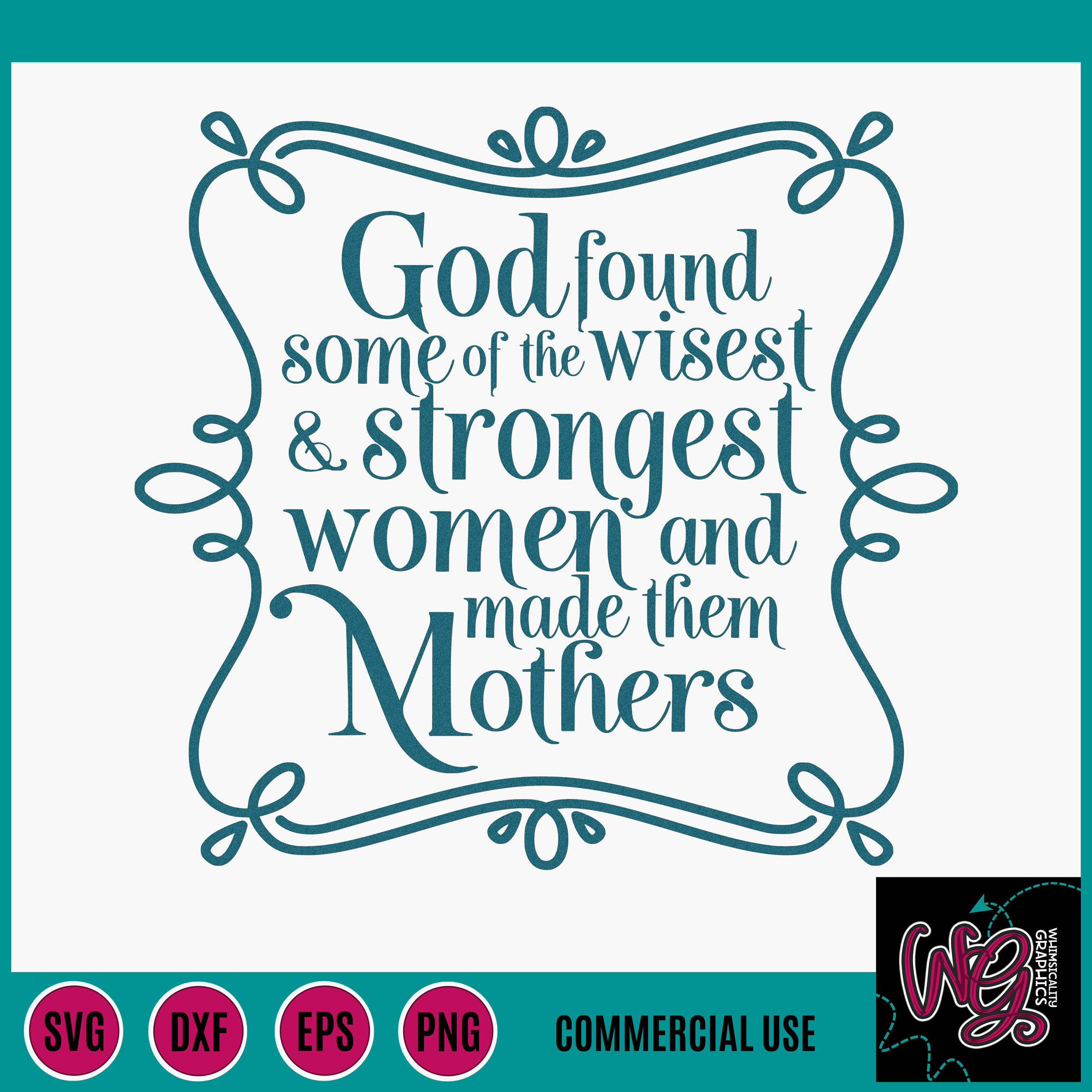 God Made Mothers SVG DXF PNG EPS Commercial example image 2