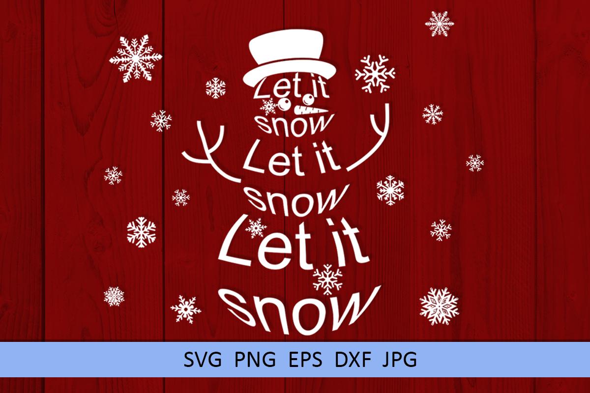 Christmas svg Let it snow svg Snowman svg Winter svg example image 8