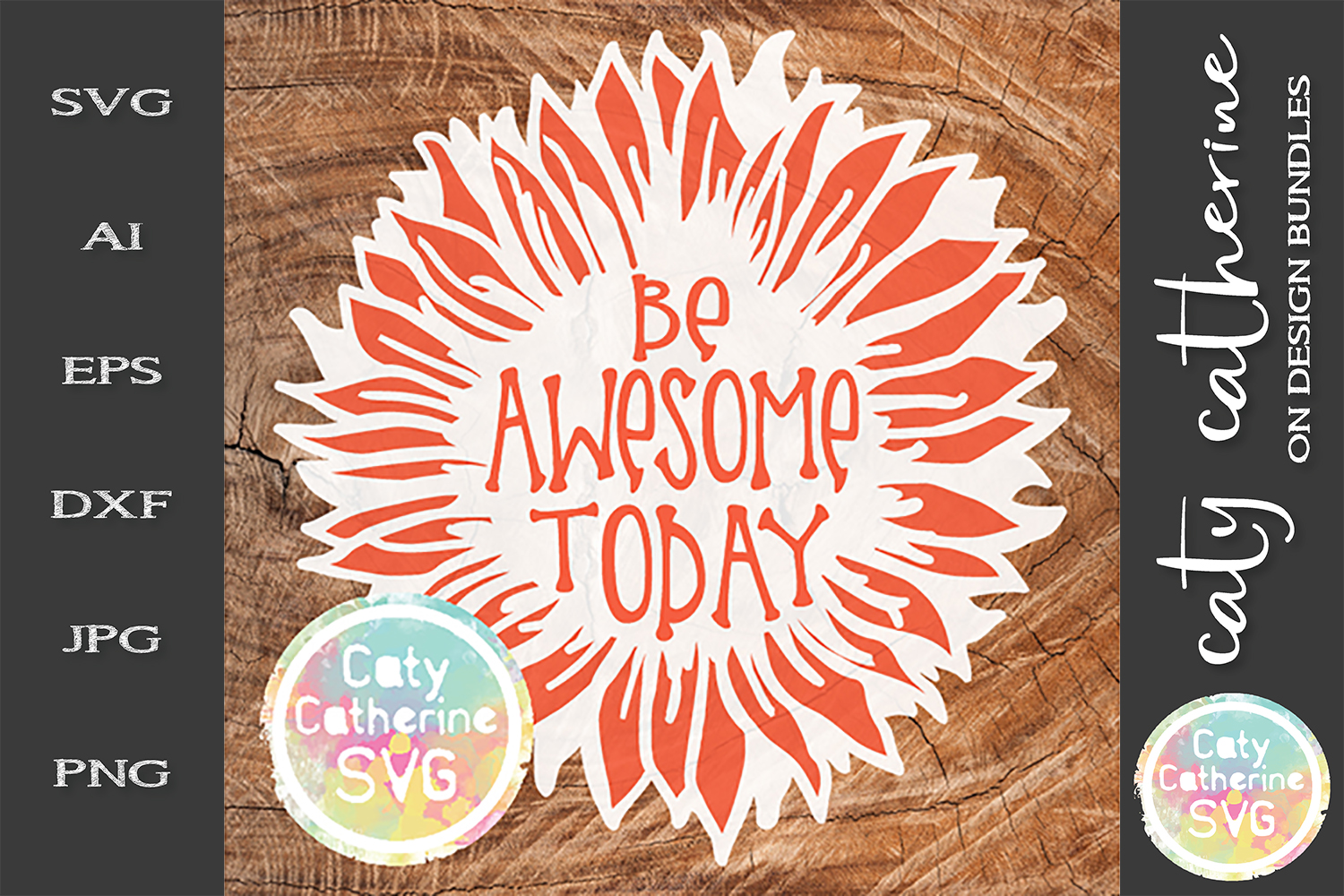 Be Awesome Today Sunflower SVG example image 1