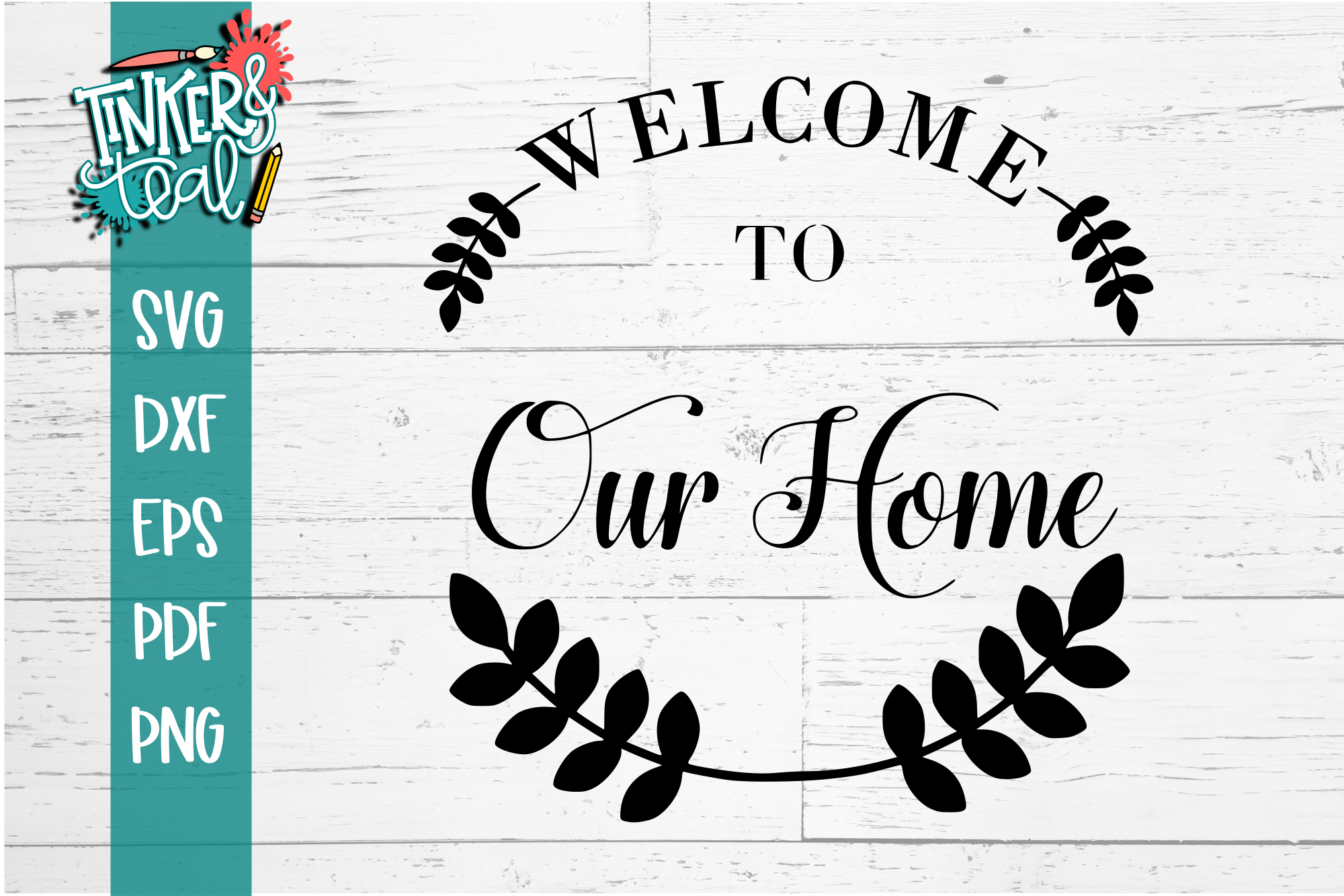 Farmhouse Welcome To Our Home Laurel SVG example image 2