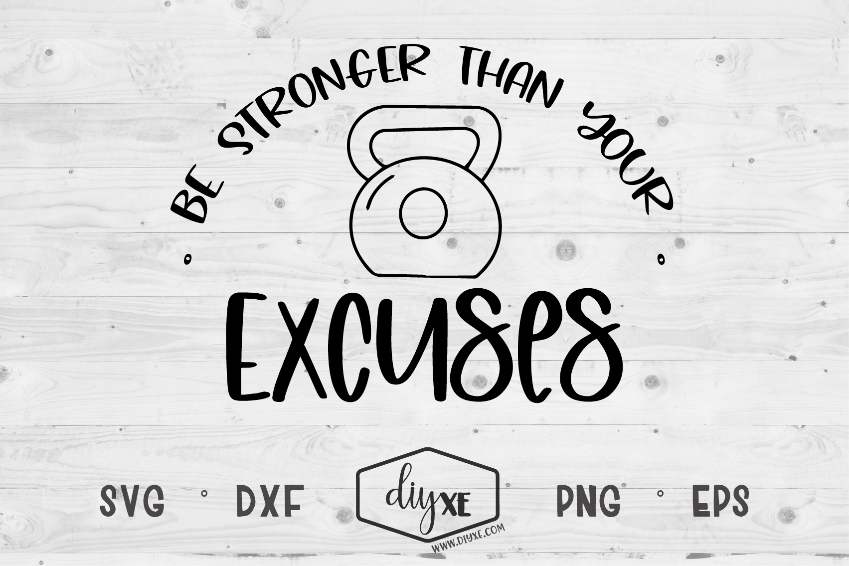 Be Stronger Than Your Excuses - A Fitness SVG Cut File example image 2