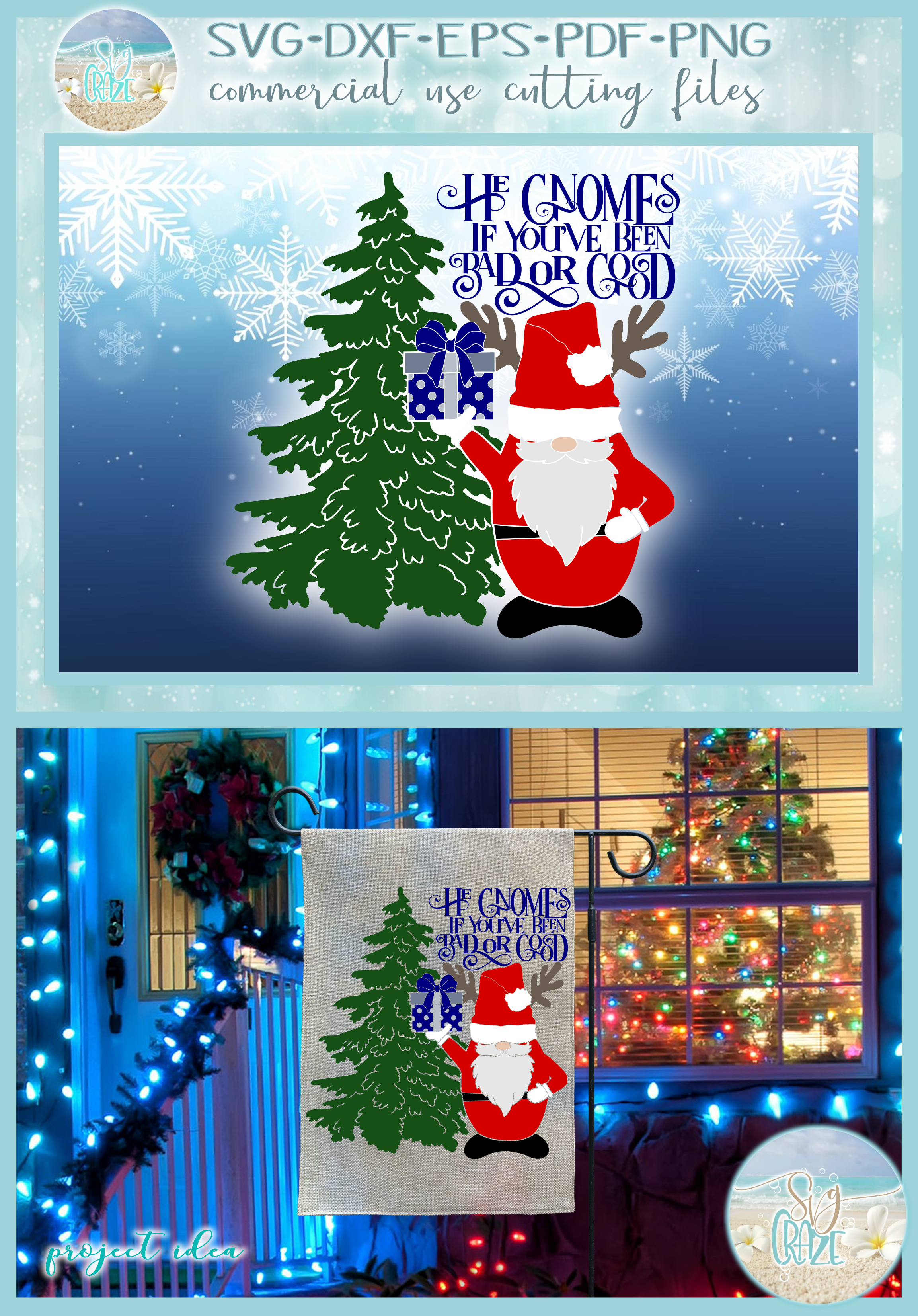 He Gnomes If Youve Been Bad Or Good Quote Santa Gnome SVG example image 4