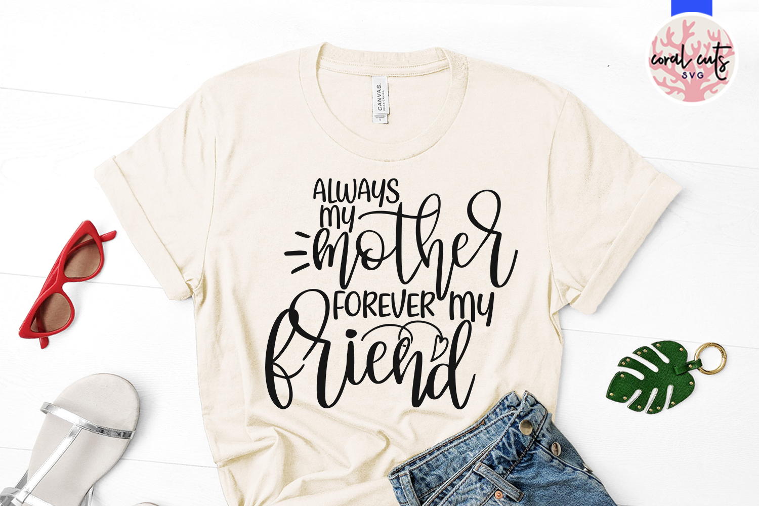 Always my mother forever my friend - Mother SVG EPS DXF PNG example image 2