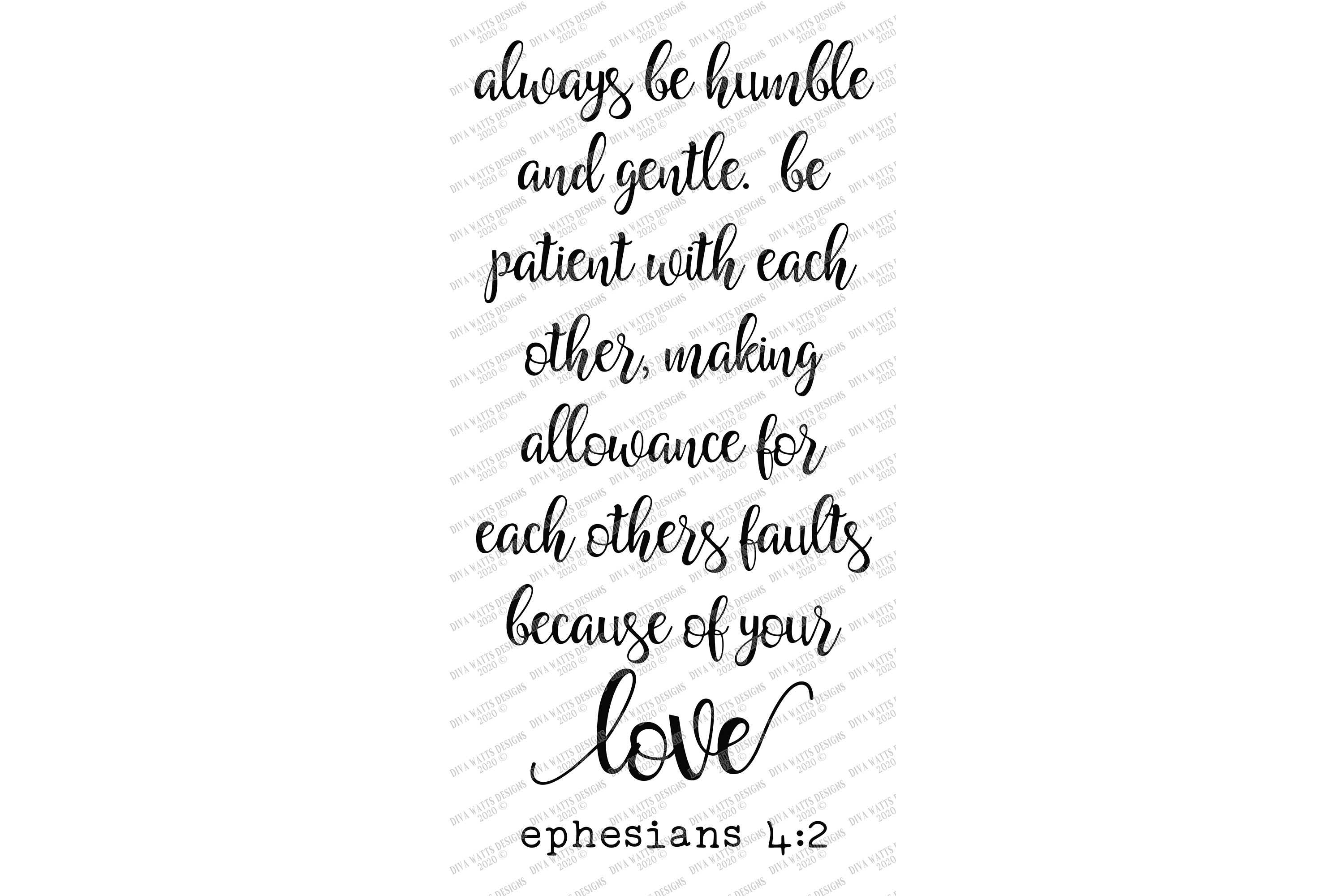 Always Be Humble & Gentle Be Patient Because of Your Love example image 2