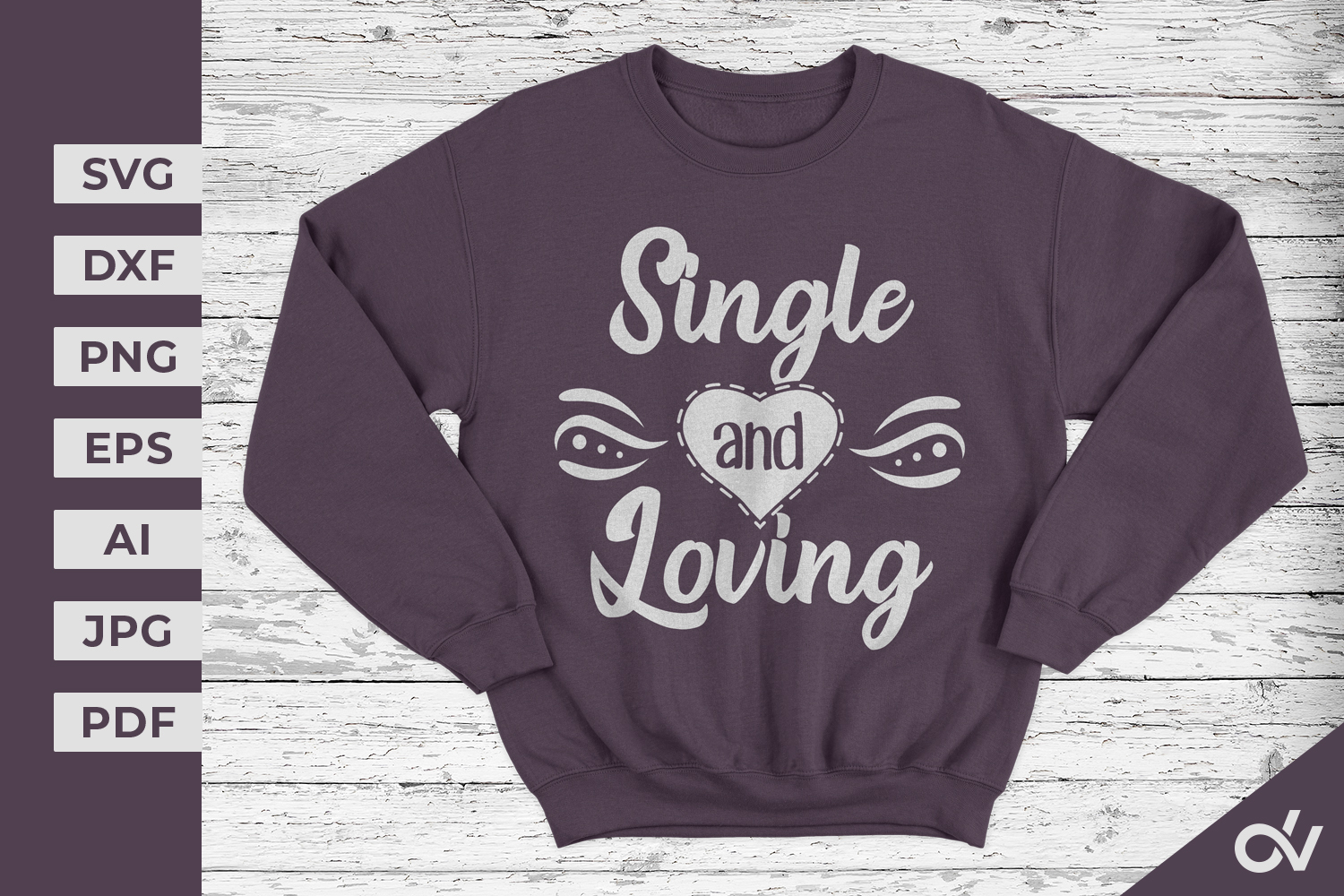 Single And Loving - Valentines SVG example image 1