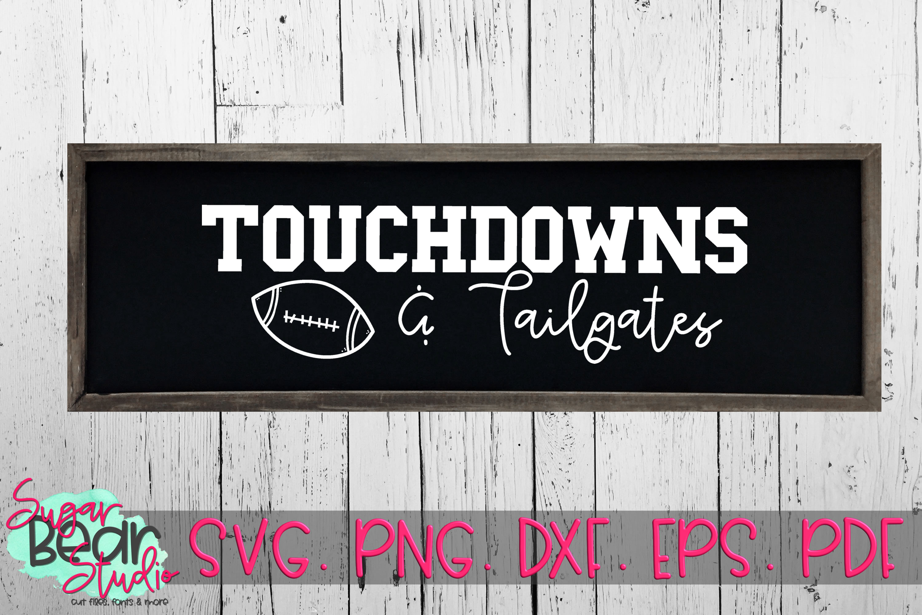 Touch Downs and Tailgates - A Football SVG example image 1