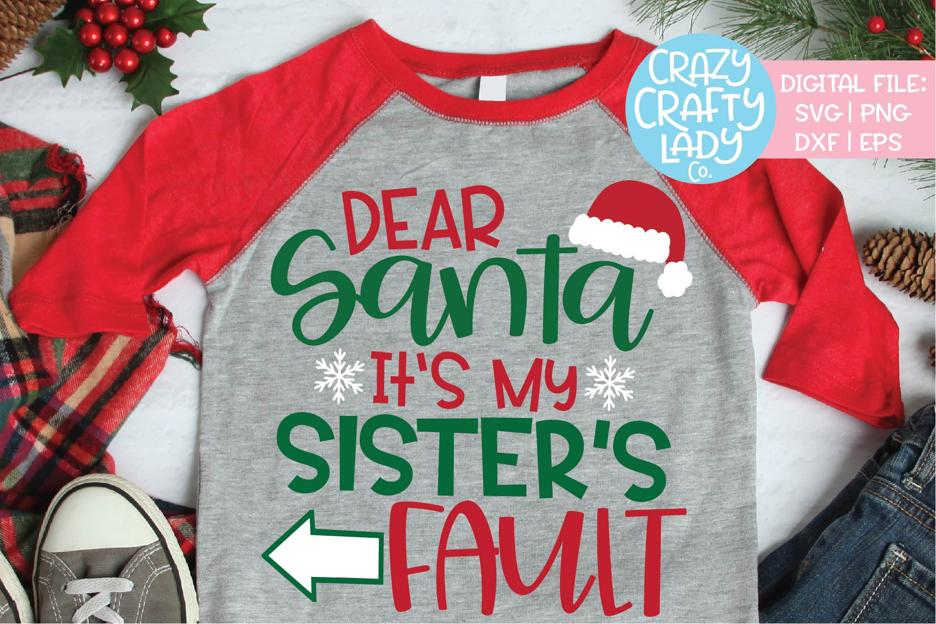 Dear Santa It's My Sister's Fault SVG DXF EPS PNG Cut File example image 1