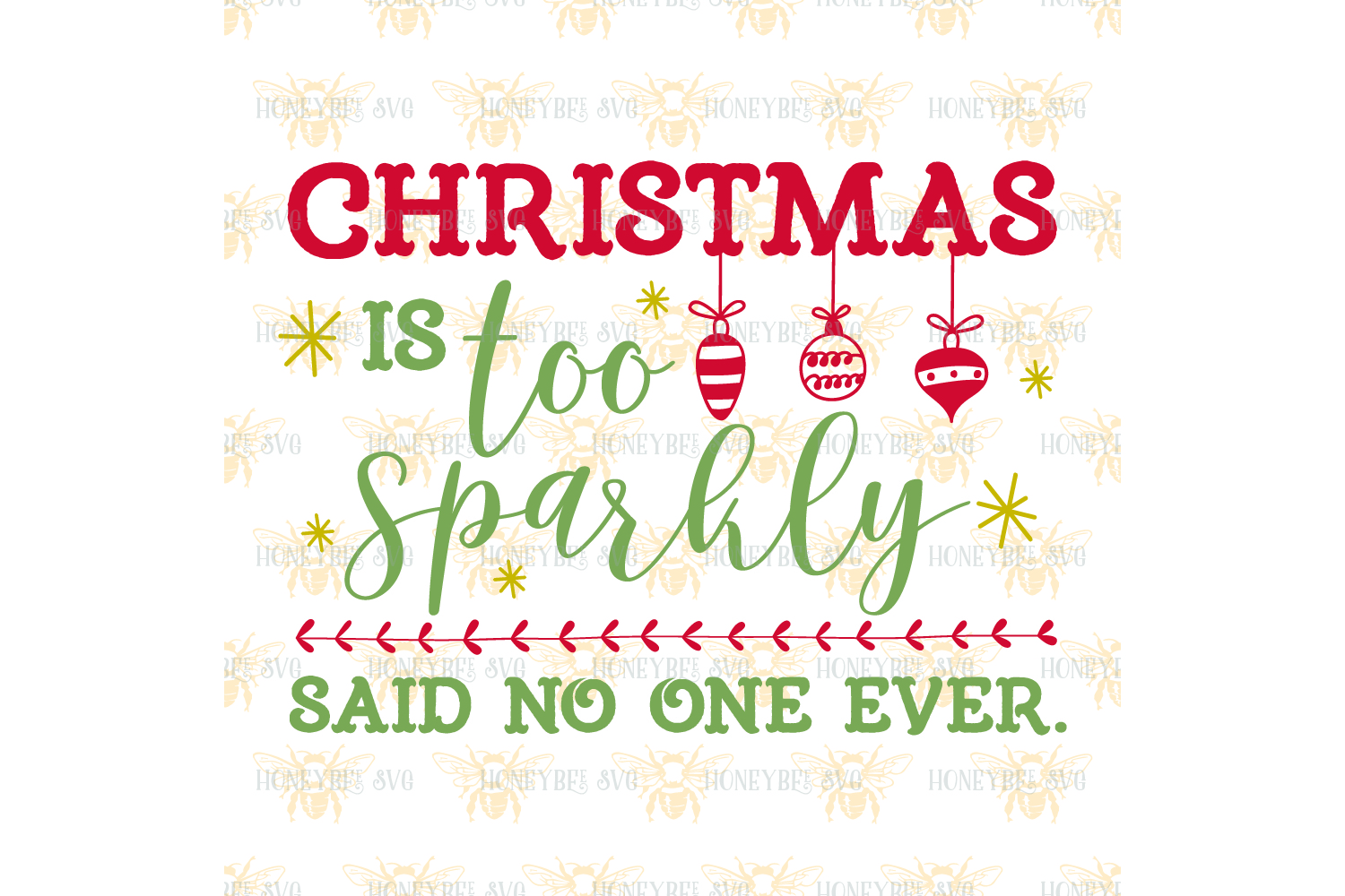 Christmas is Too Sparkly svg example image 2