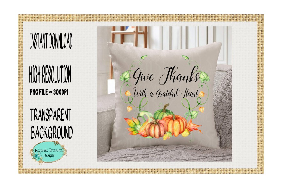 Give Thanks With a Grateful Heart, Sublimation Design example image 2