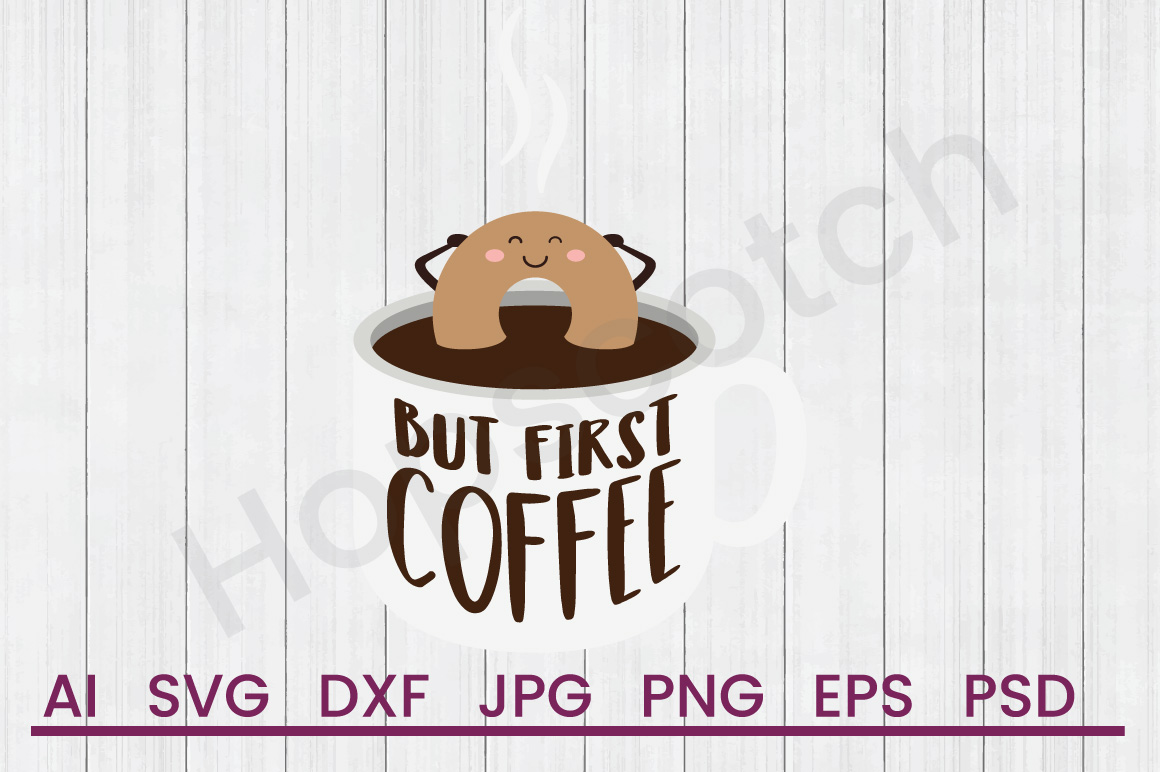 Donut in Coffee SVG, First SVG, DXF File, Cuttatable File example image 1