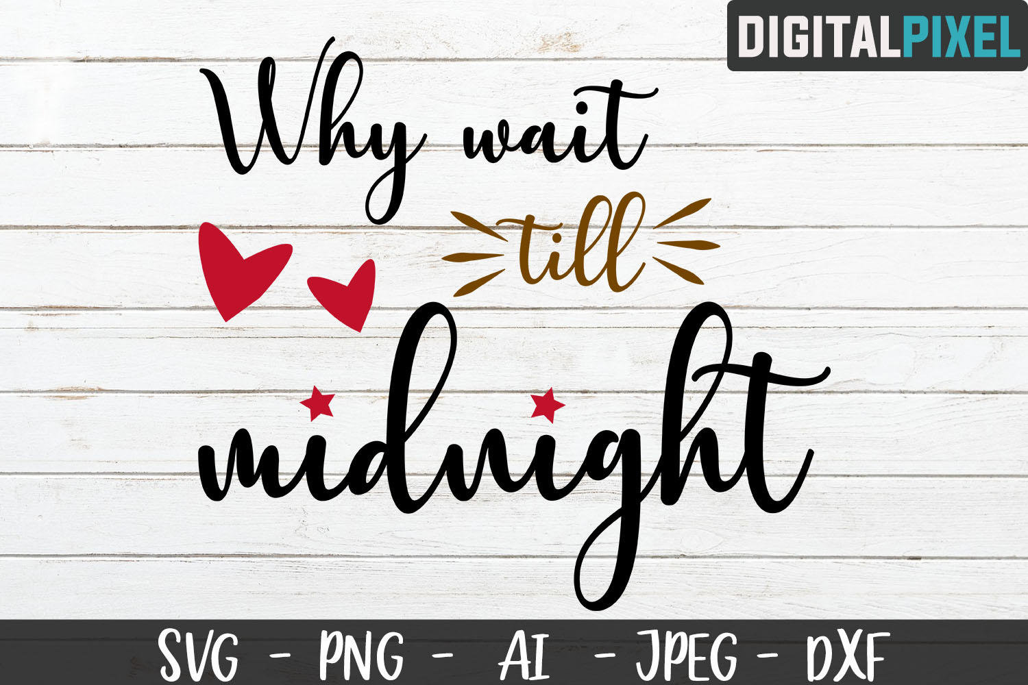 Why wait till midnight SVG PNG DXF Circut Cut Crafters SVG example image 2