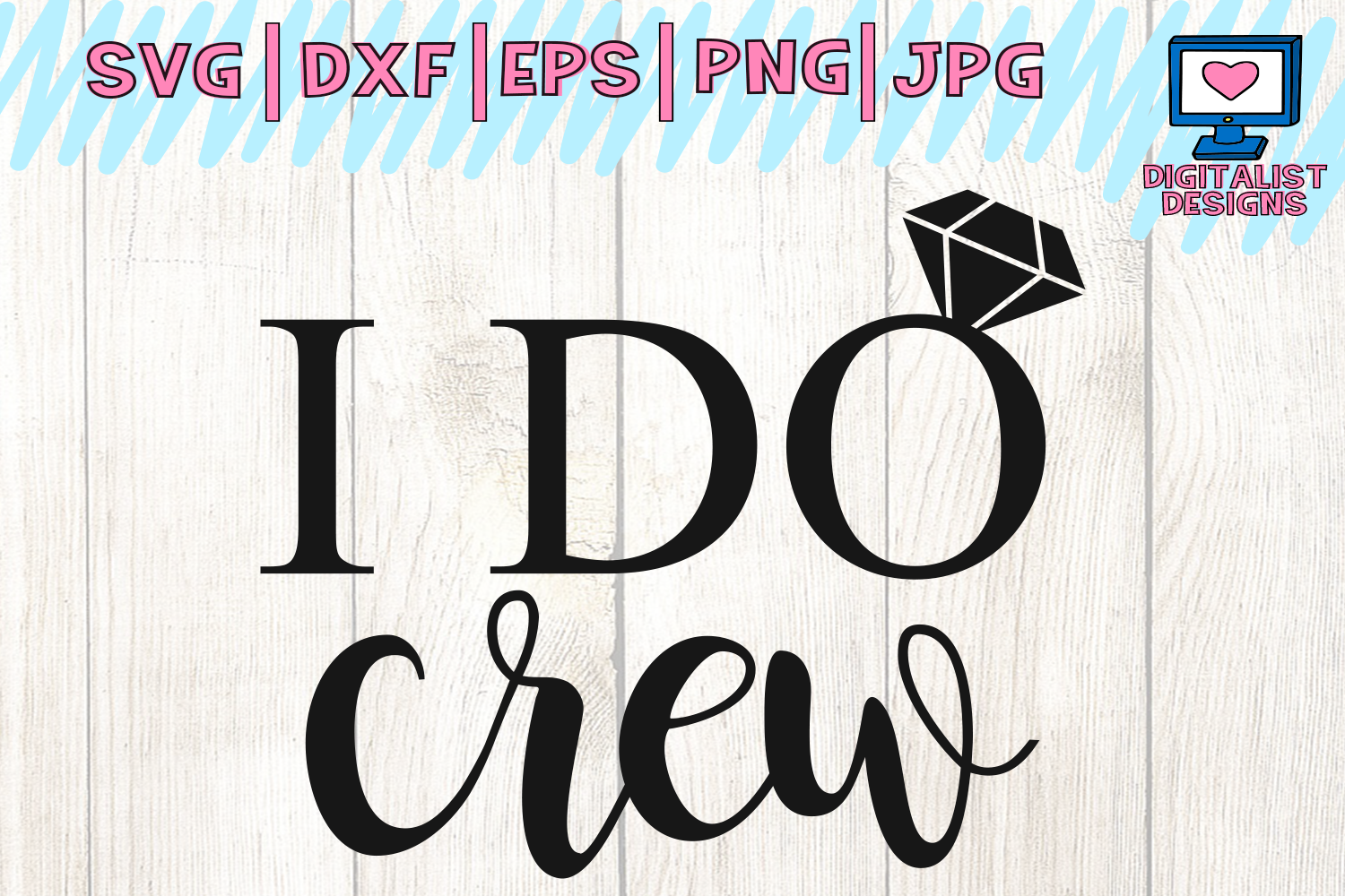 wedding svg, i do crew svg, wedding ring svg, bride shirt, bridal party, bride gifts, iron on, svg for cricut design space, silhouette example image 1