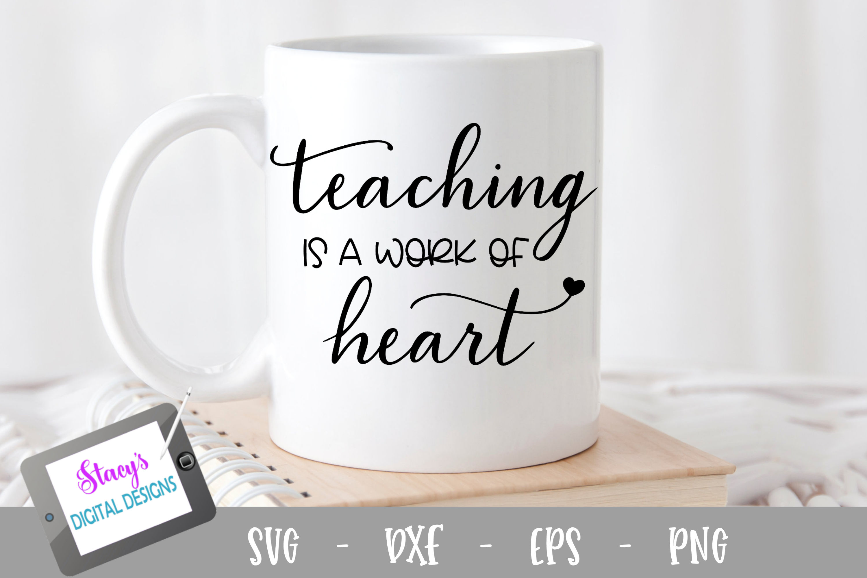 Teacher SVG - Teaching is a work of heart - design 2 example image 1