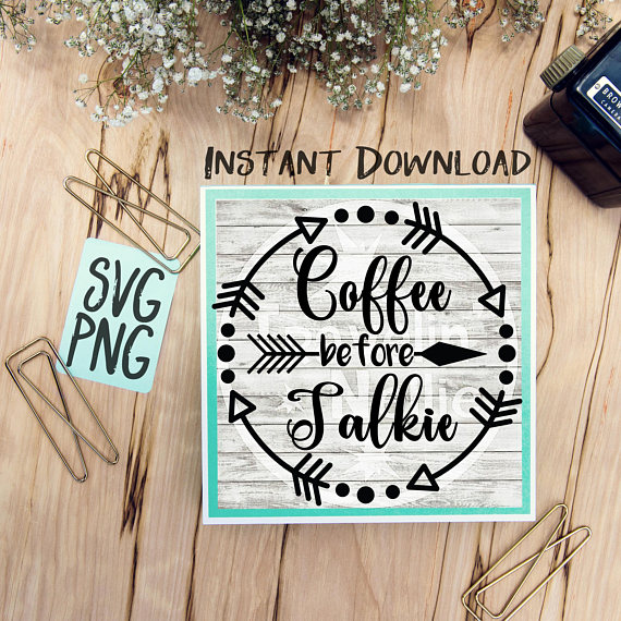 Coffee Before Talkie SVG Image Design for Cut Machines Print DIY Design Brother Cricut Cameo Cutout Coffee Sign example image 1