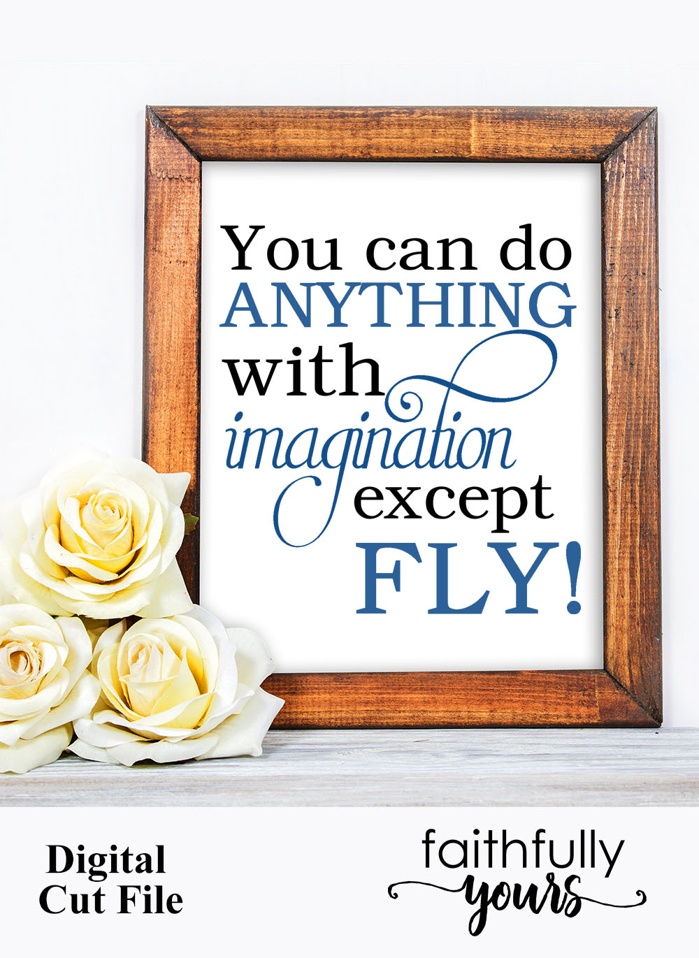 You can do anything with imagination except FLY! funny svg example image 5