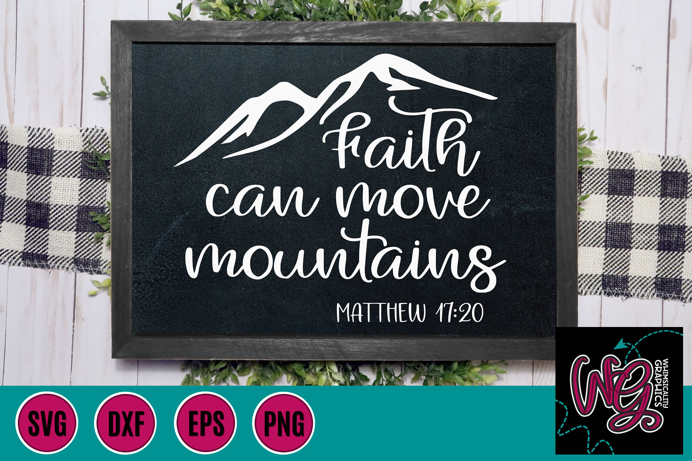 Faith Can Move Mountains SVG, DXF, PNG, EPS example image 1