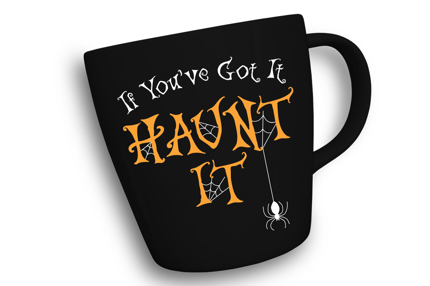 Halloween SVG, If You've Got It Haunt It, SVG Cut file example image 3
