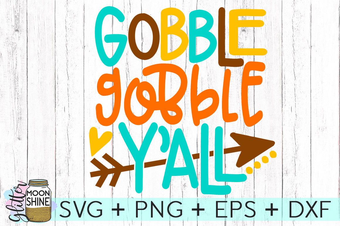Gobble Gobble Y'all SVG DXF PNG EPS Cutting Files example image 1