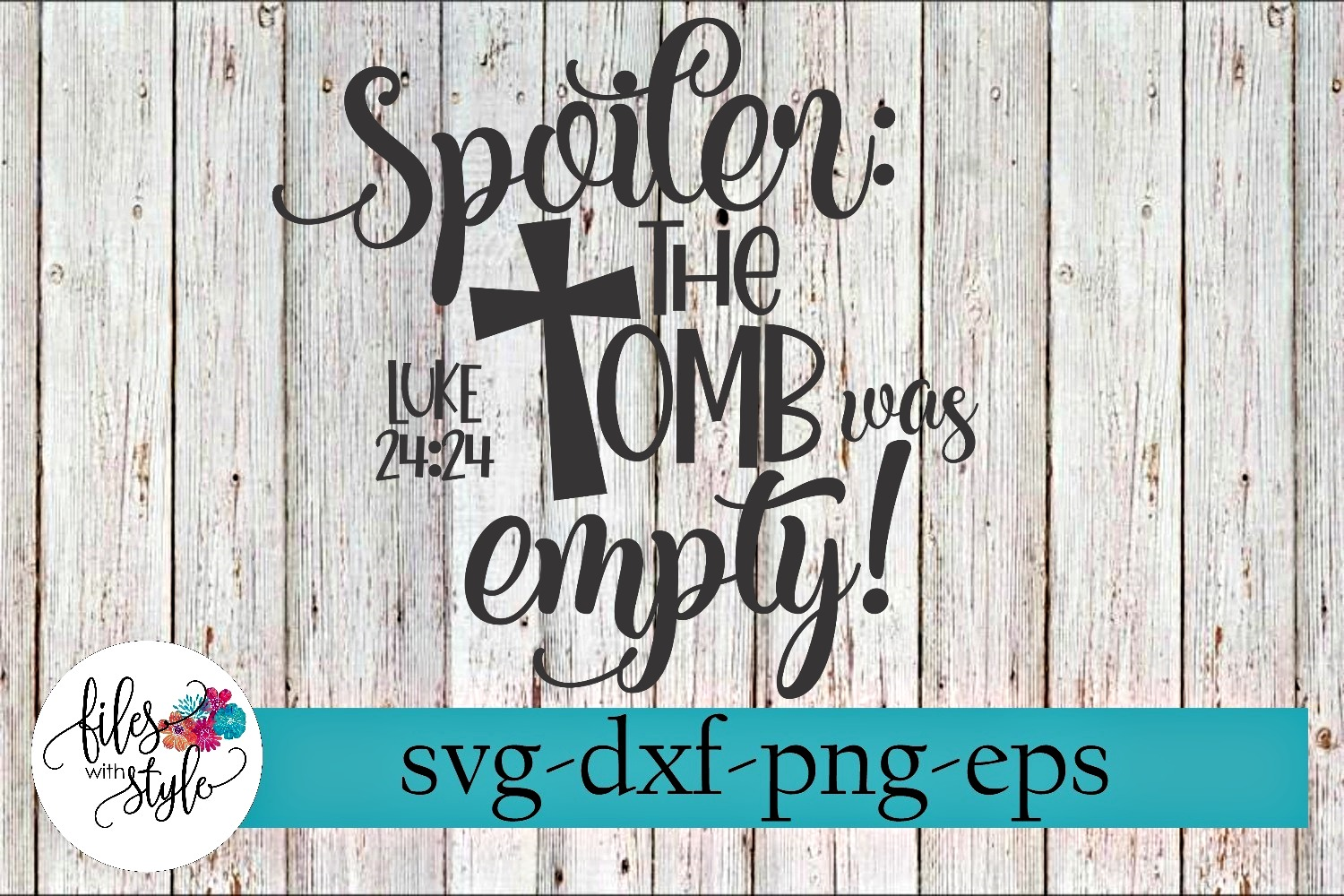 Spoiler Alert The Tomb Was Empty Easter SVG Cutting Files example image 1