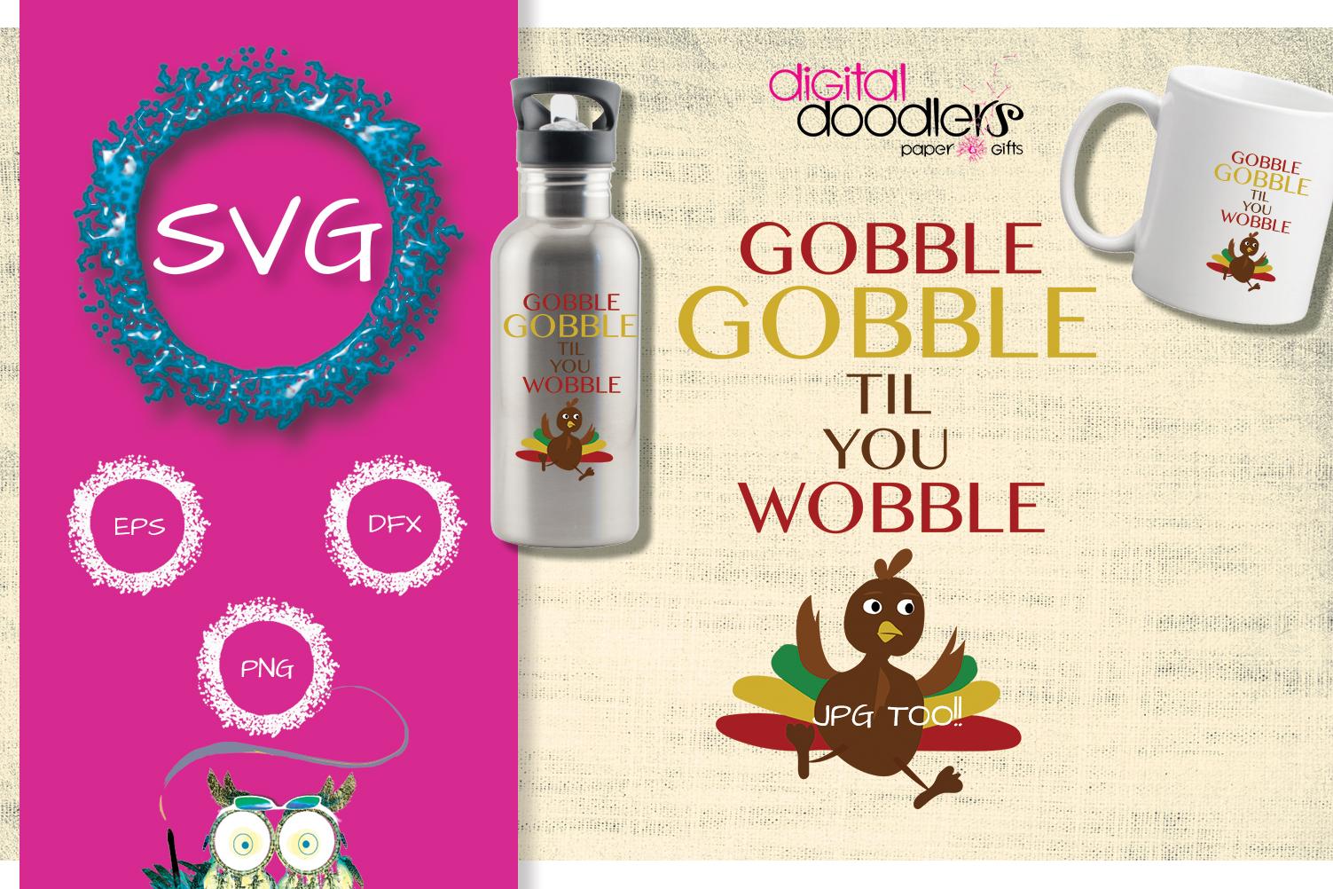 Gobble Gobble Til You Wobble example image 3