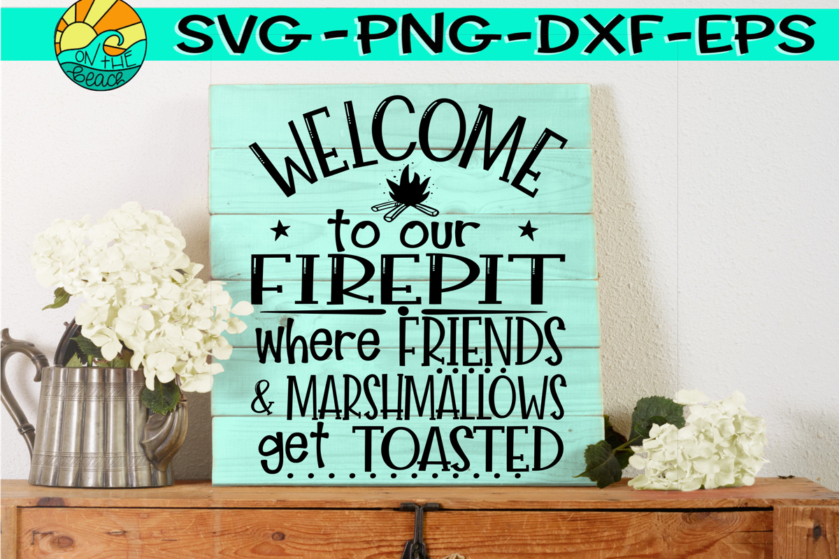 Welcome to our Firepit - Where Friends and Marshmallows example image 1