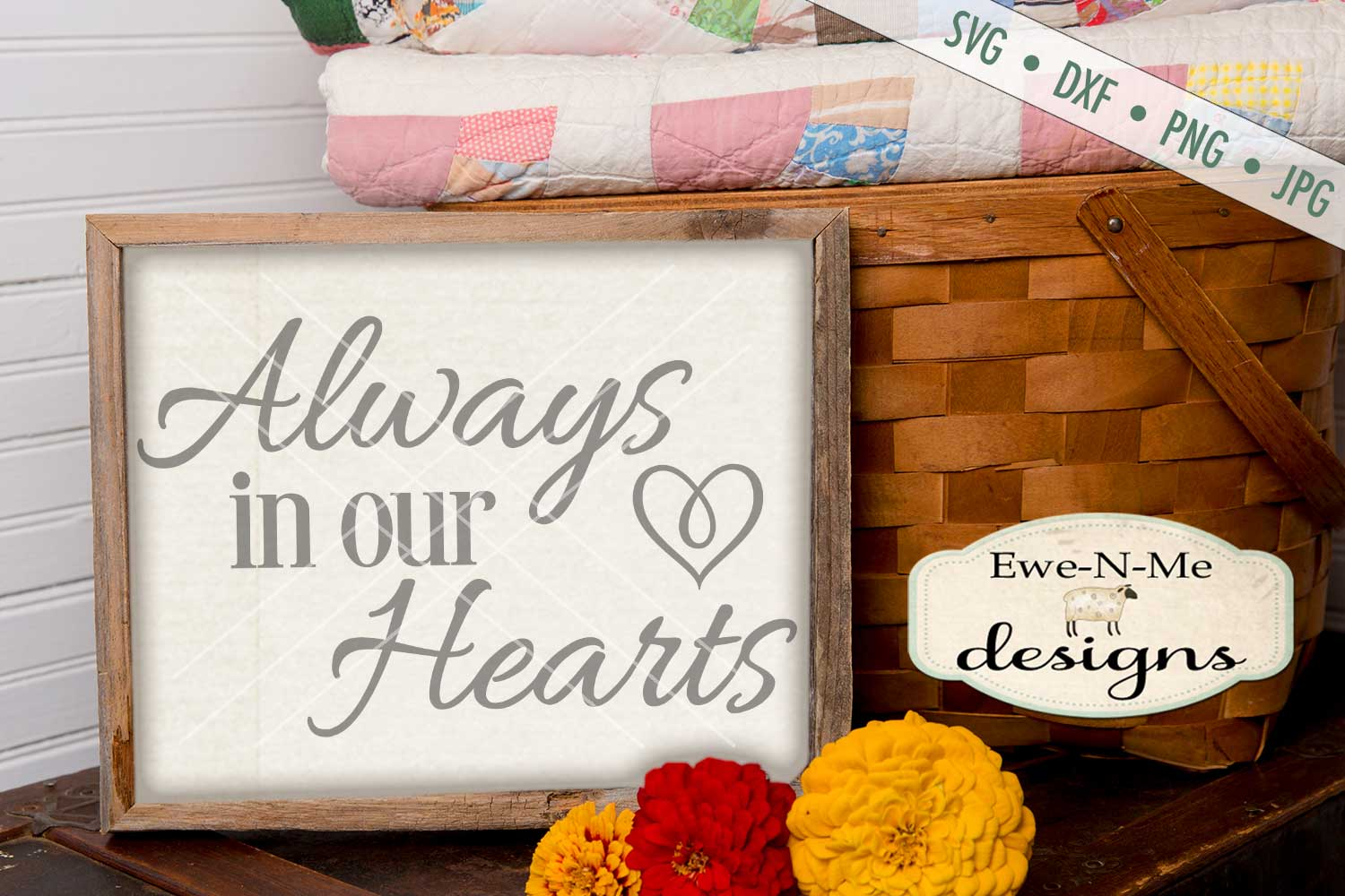 Always In Our Hearts SVG DXF Cut File example image 1