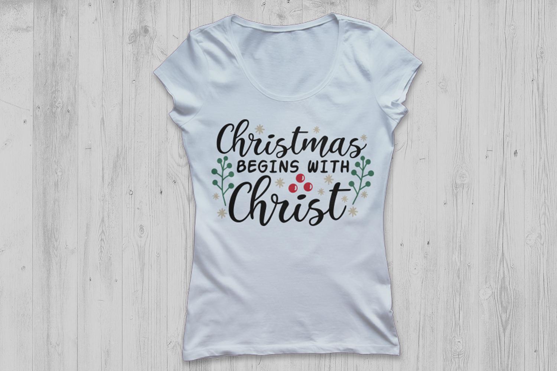 Christmas Begins with Christ Svg, Christmas Svg, Jesus Svg. example image 3
