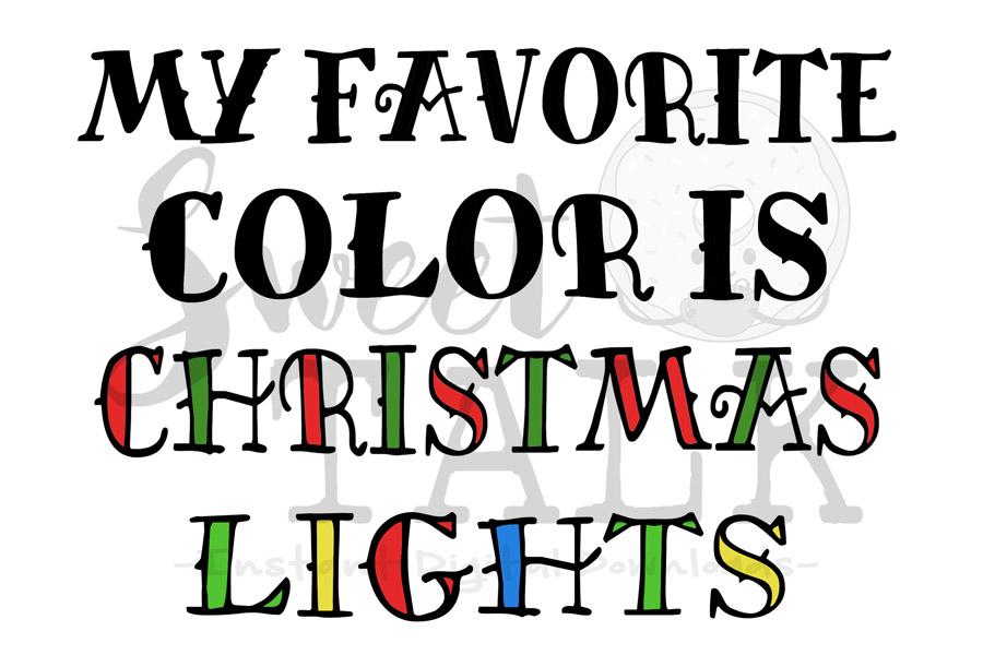 My favorite color is Christmas Lights-svg digital download example image 1