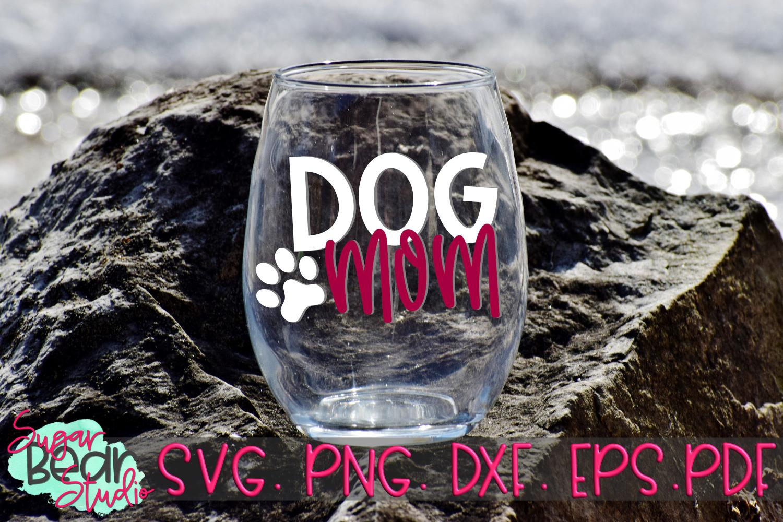 Dog Mom - A Pet SVG example image 3