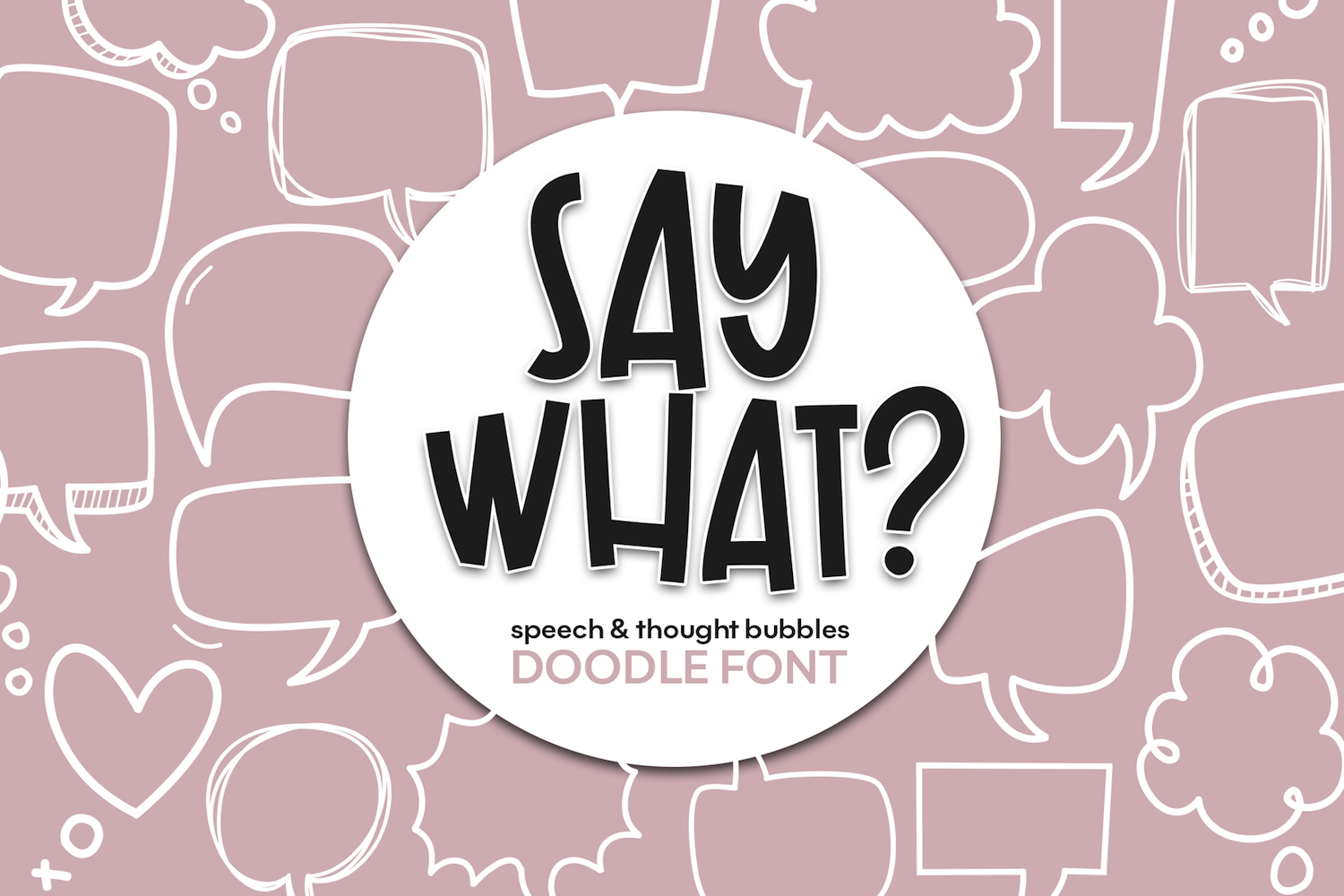 Say What - A Speech Bubble Doodle Font example image 1