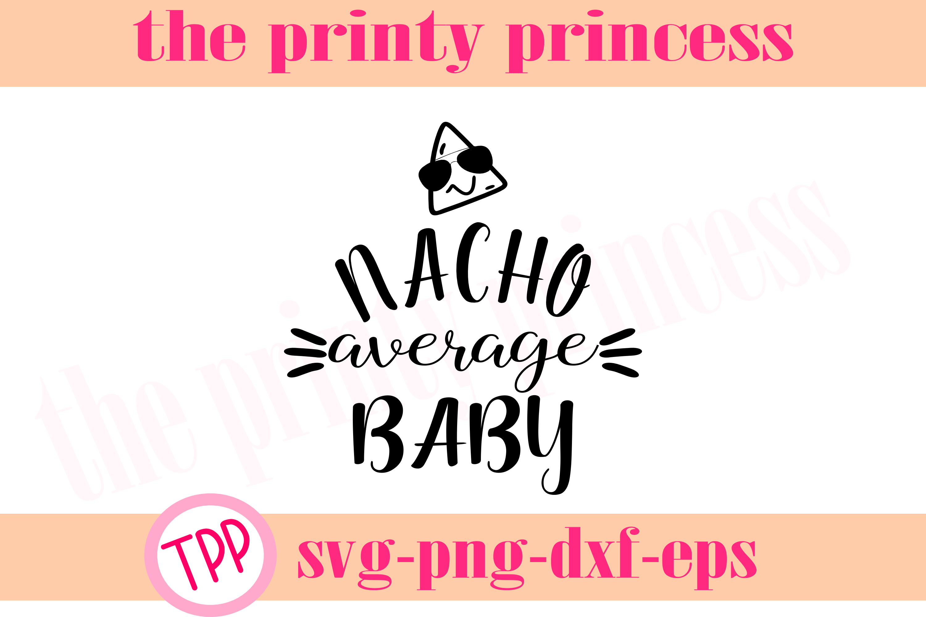 Nacho Average Baby svg, baby svg, nacho design file example image 2