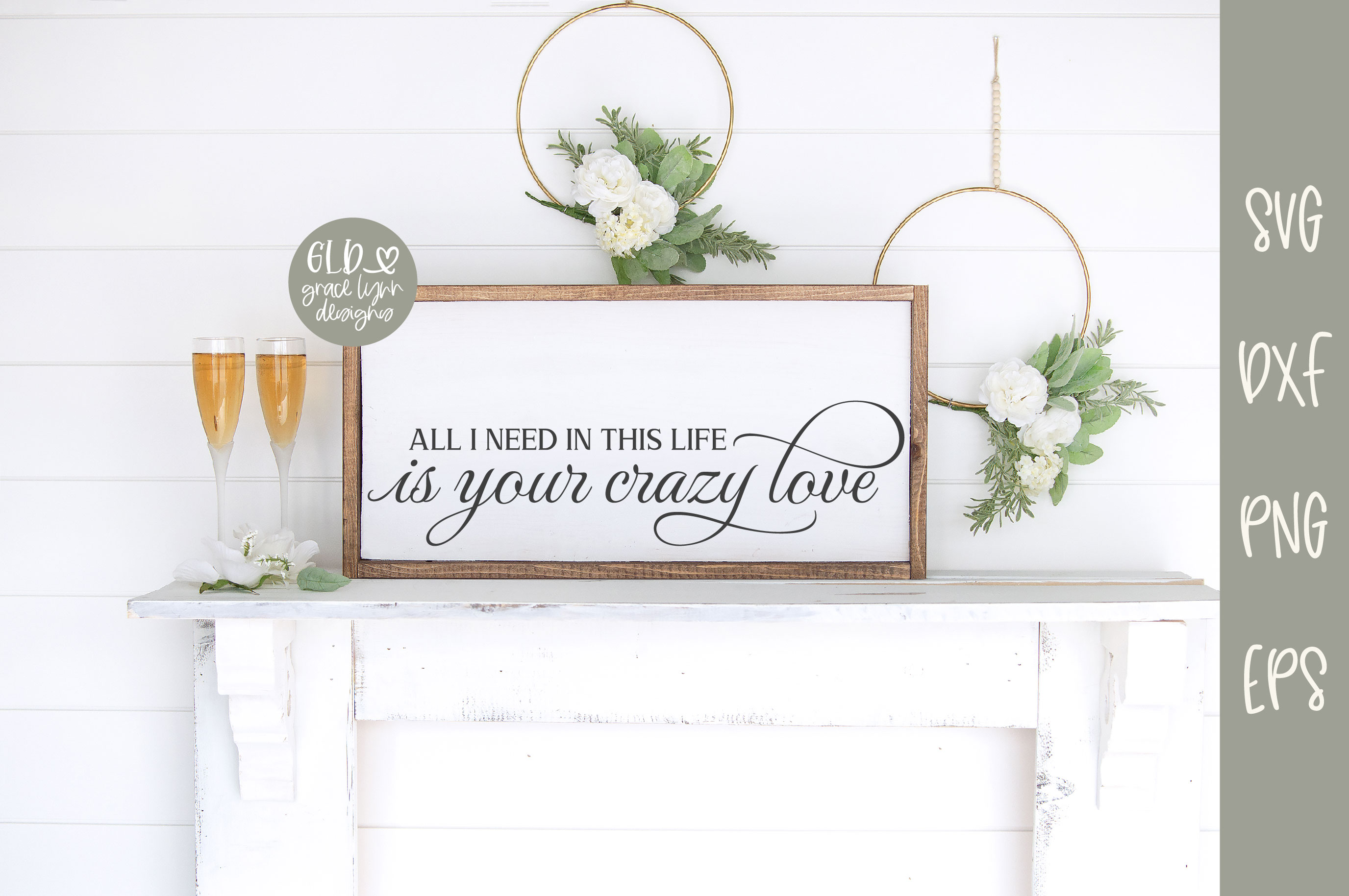 All I Need In This Life Is Your Crazy Love - Wedding SVG example image 2
