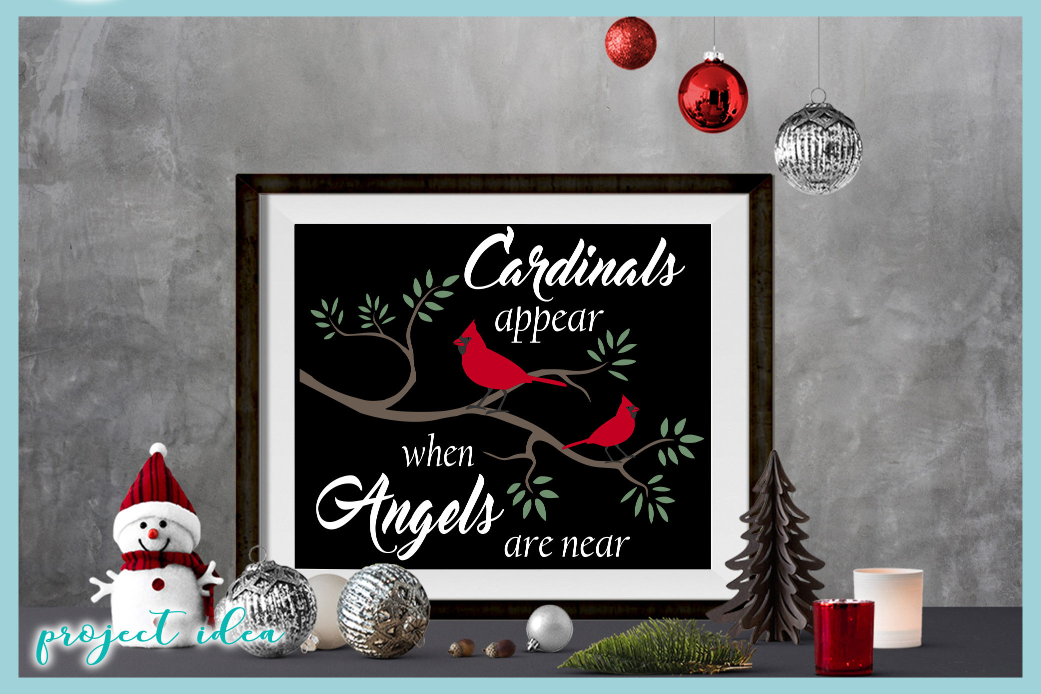 Cardinals Appear When Angels Are Near Christmas Quote example image 3