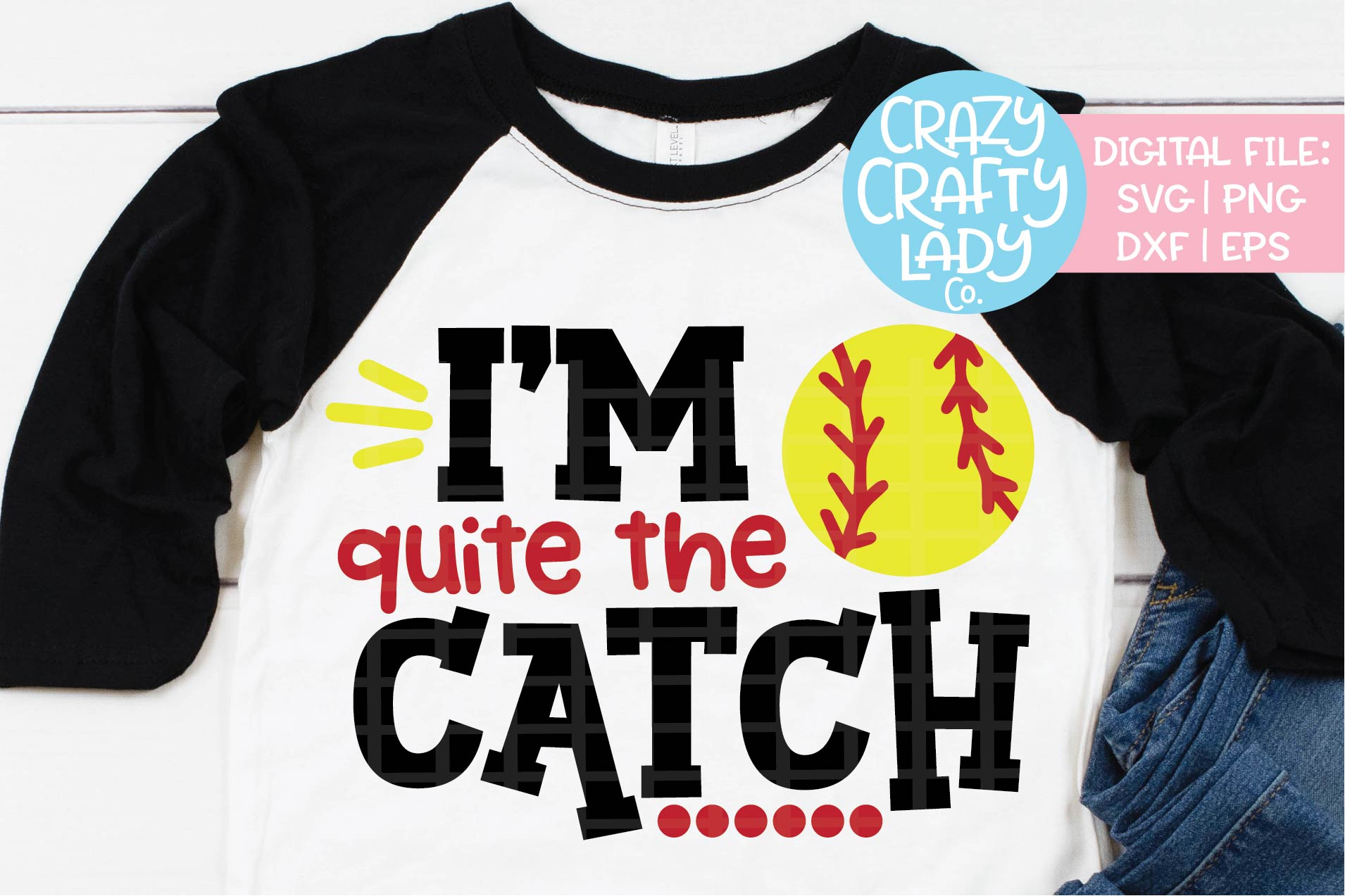 I'm Quite the Catch Softball SVG DXF EPS PNG Cut File example image 1